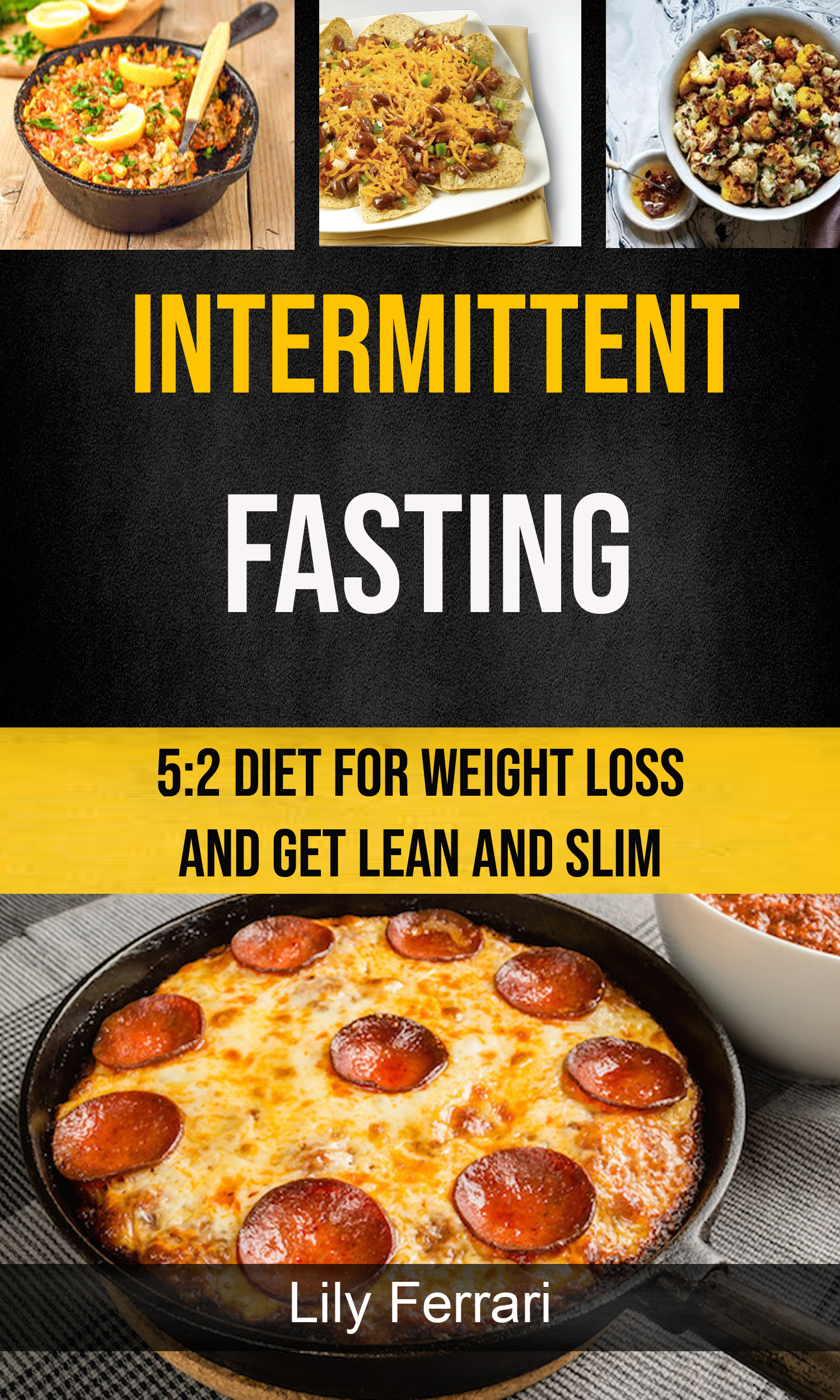 Intermittent fasting: 5:2 diet for weight loss and get lean and slim