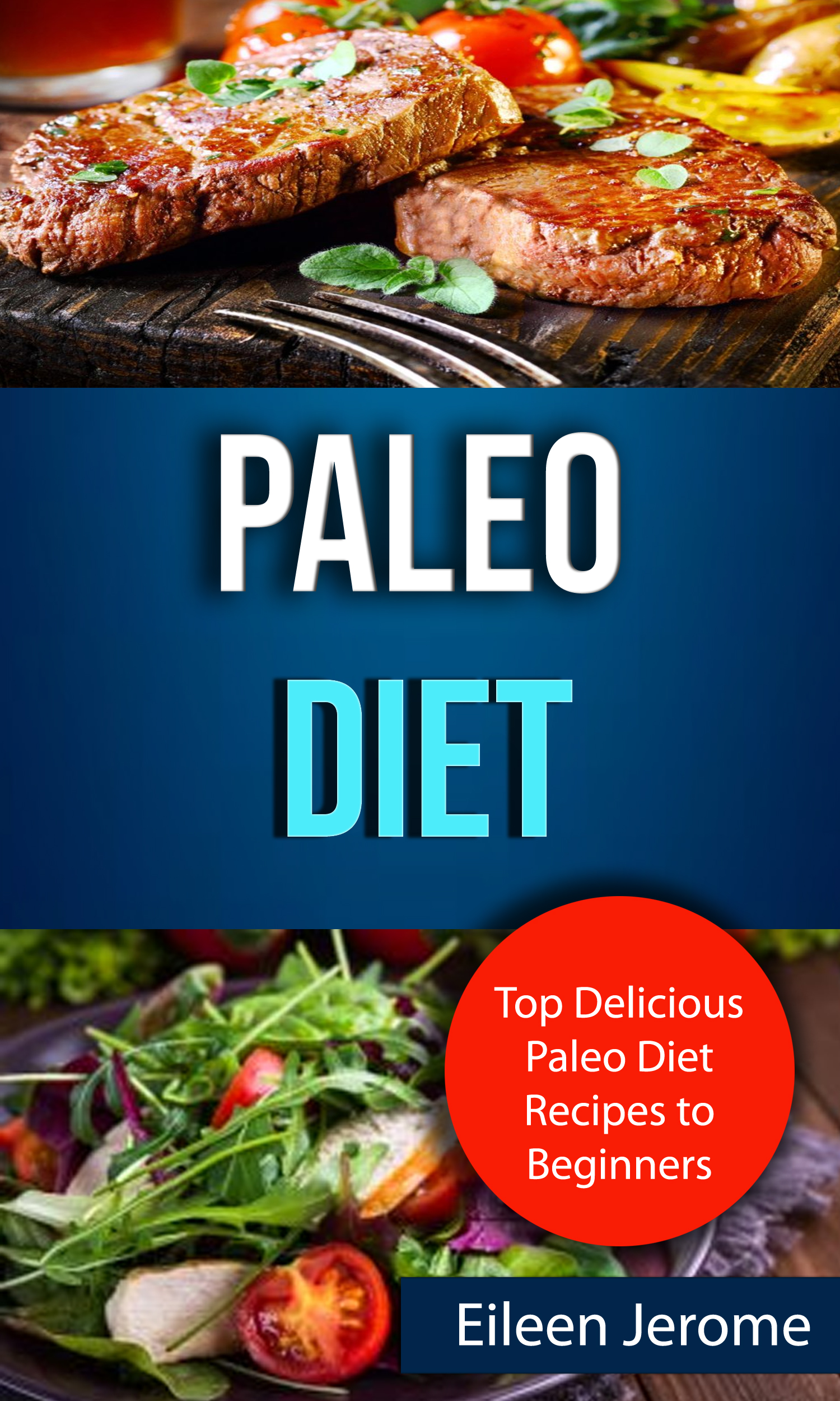Paleo diet: top delicious paleo diet recipes to beginners