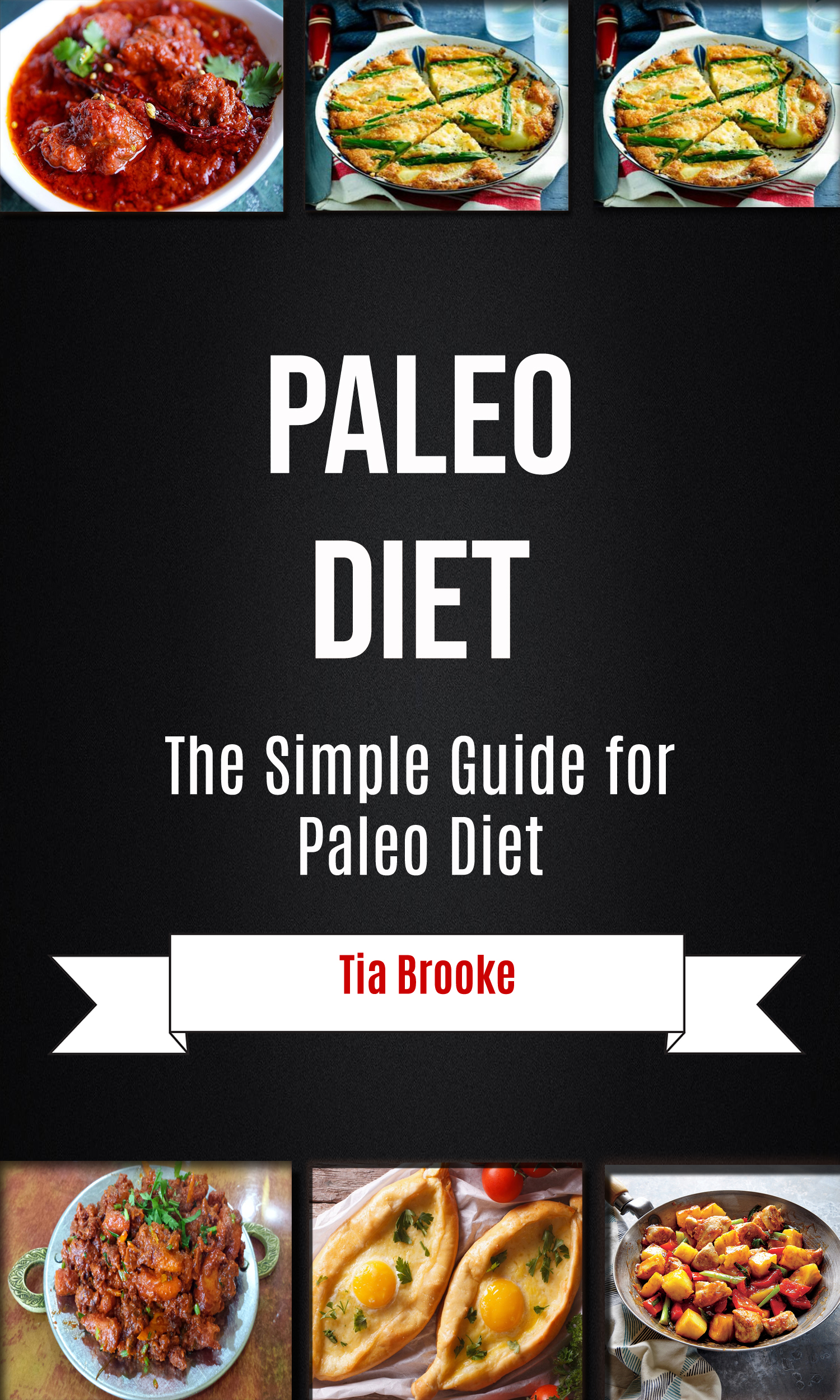 Paleo diet: the simple guide for paleo diet