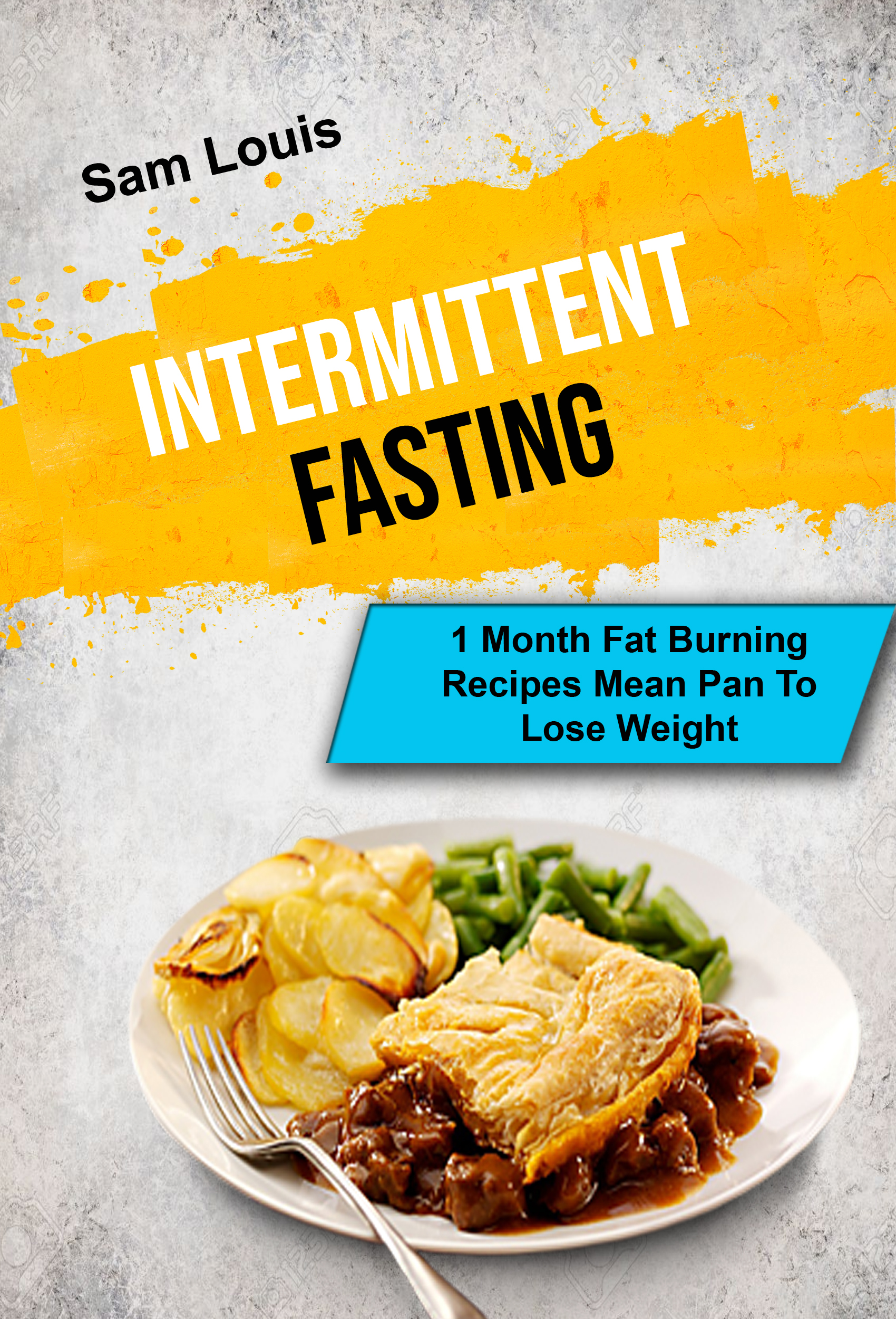 Intermittent fasting: fasting: 1 month fat burning recipes mean pan to lose weight