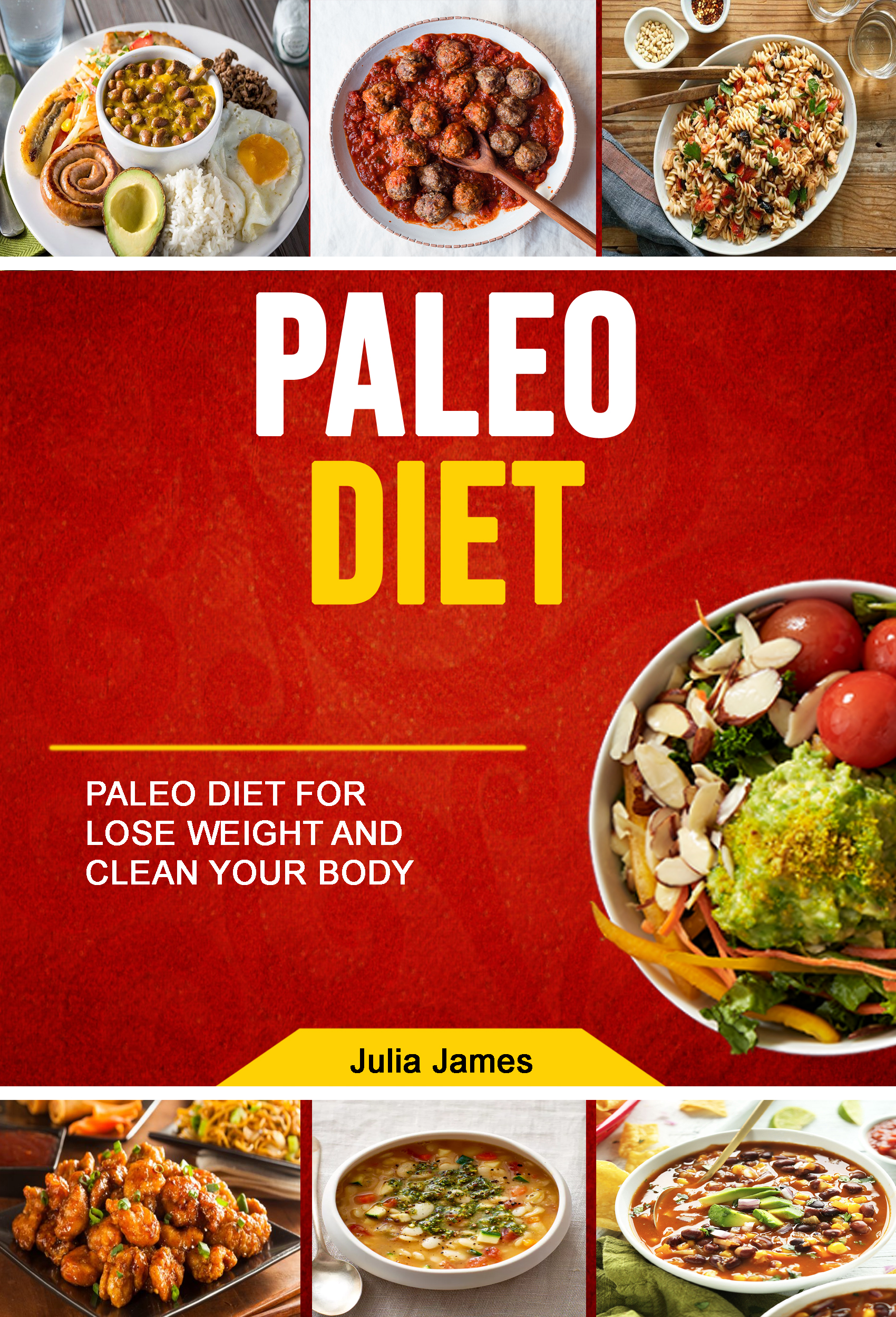 Paleo diet: paleo diet for lose weight and clean your body