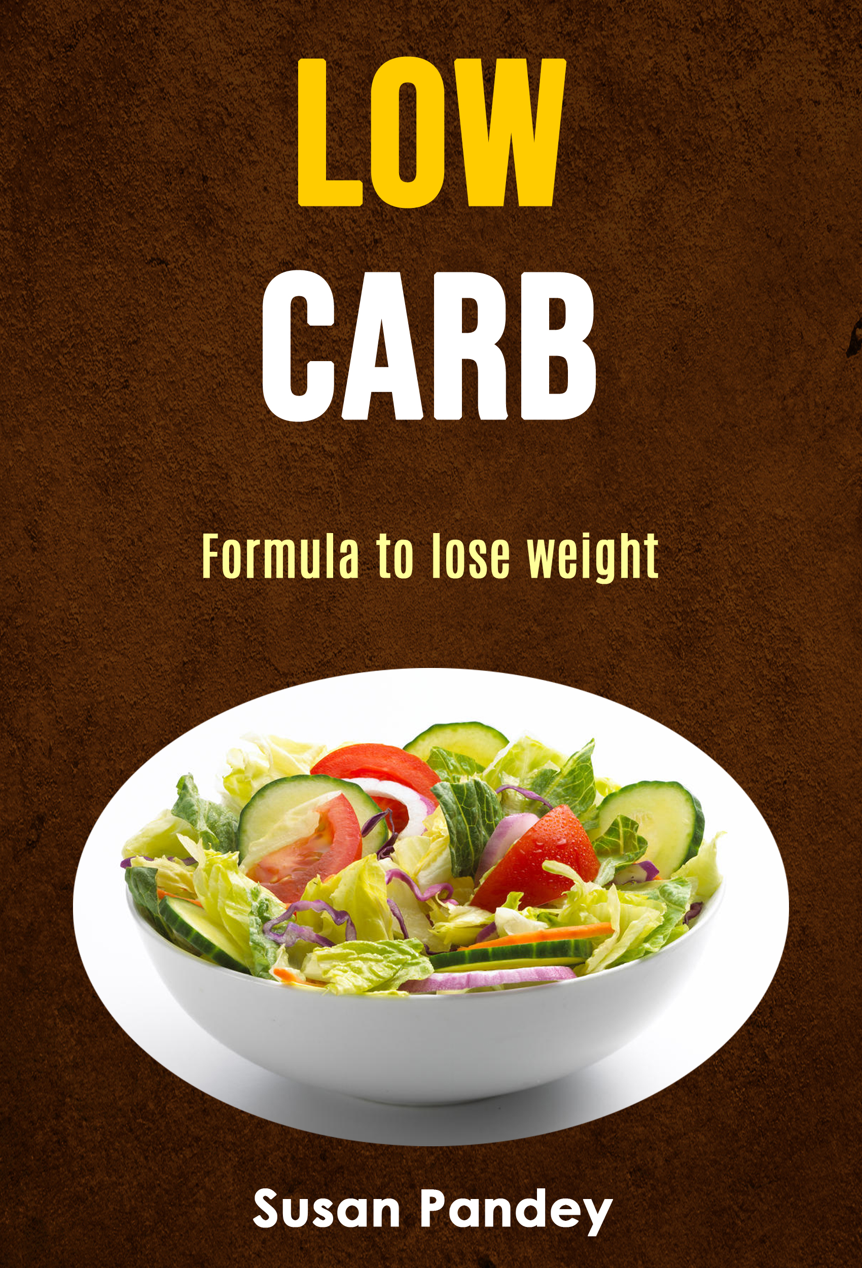 Low carb: formula to lose weight