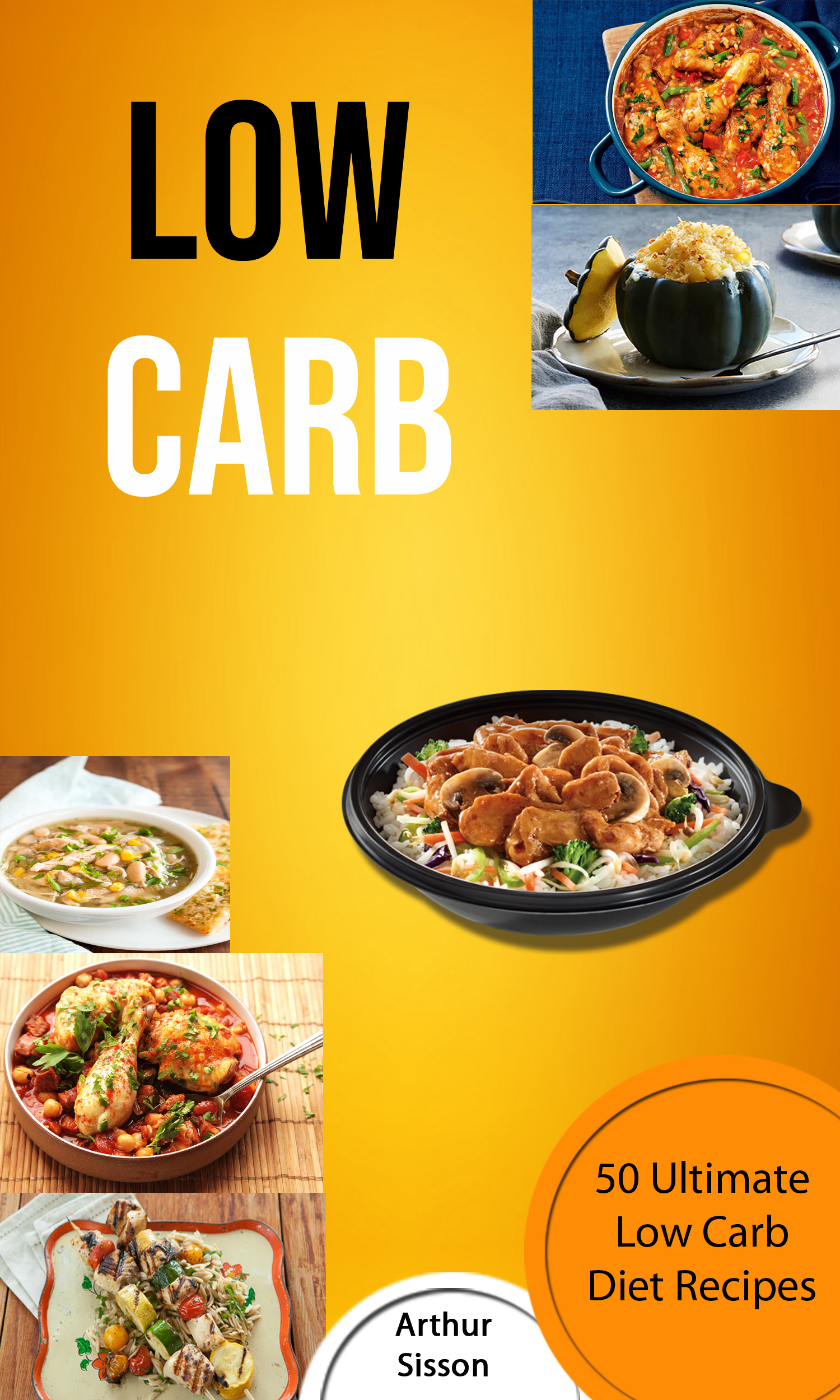Low carb: 50 ultimate low carb diet recipes