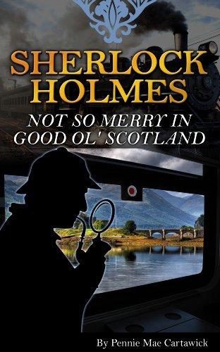 Sherlock holmes: not so merry in good ol' scotland