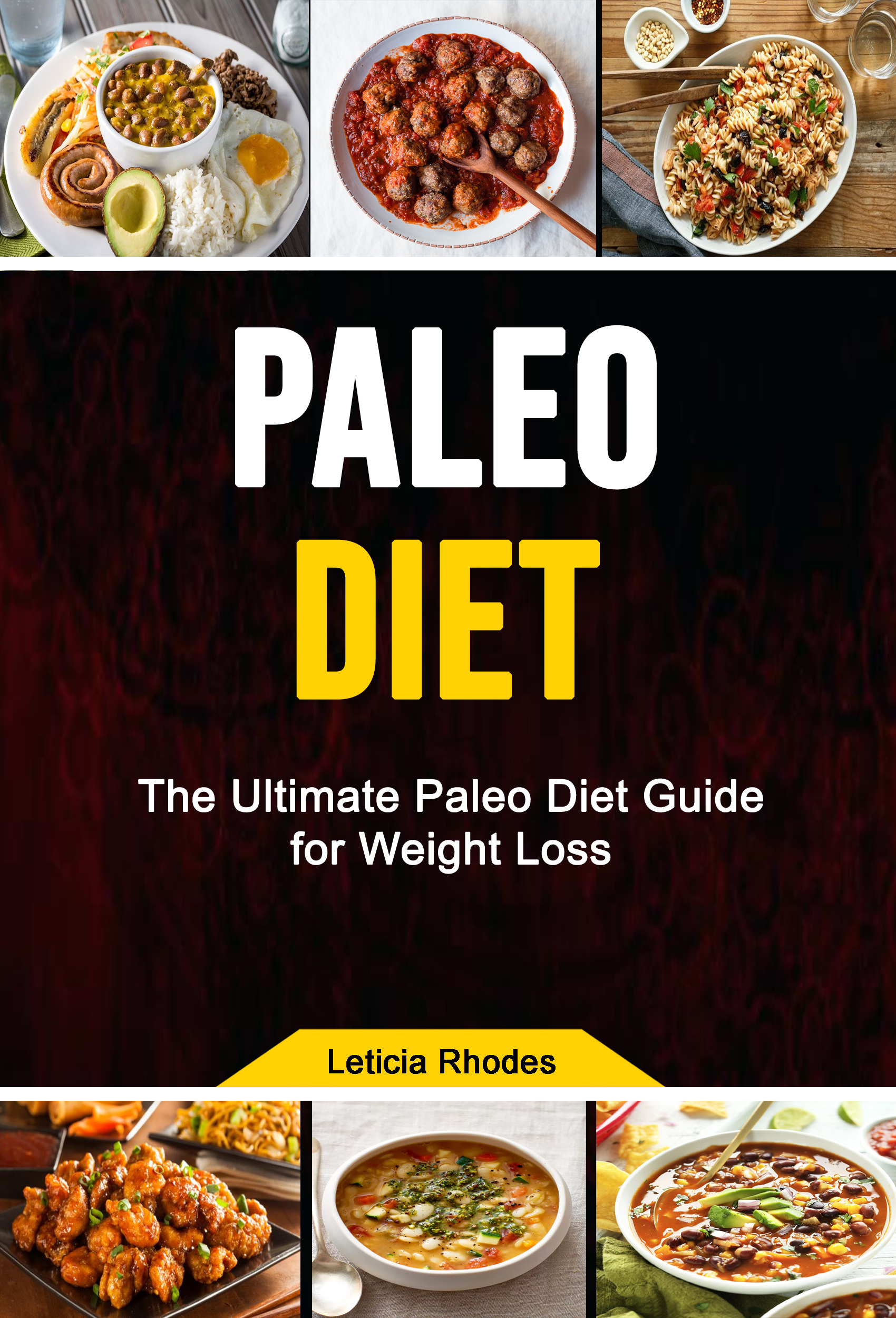 Paleo diet:  the ultimate paleo diet guide for weight loss