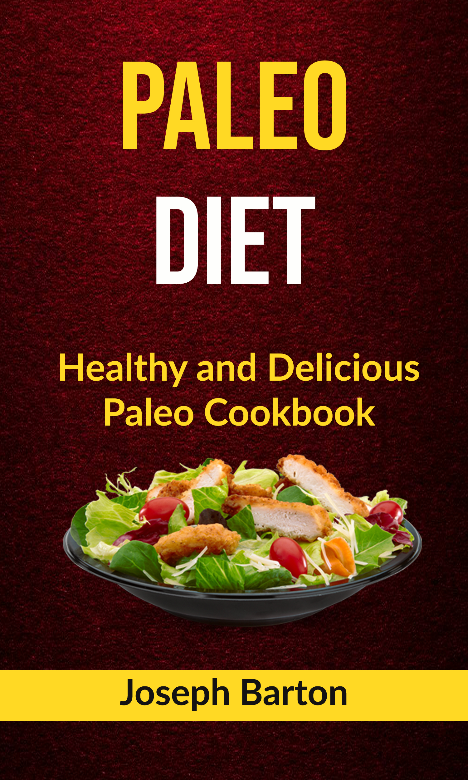 Paleo diet:  healthy and delicious paleo cookbook
