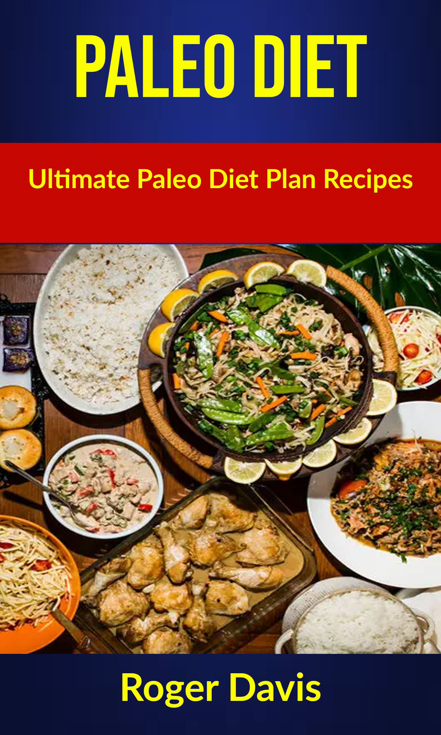Paleo diet:  ultimate paleo diet plan recipes
