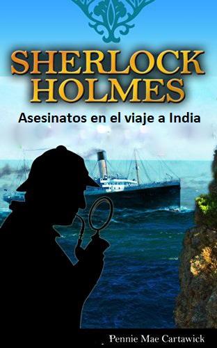 Sherlock holmes: asesinatos en el viaje a india