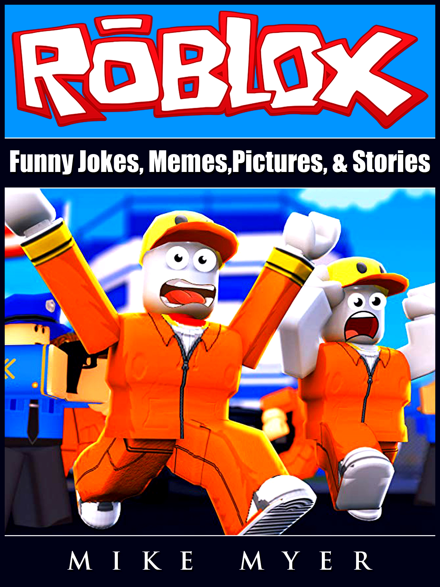 Roblox funny jokes, memes, pictures, & stories