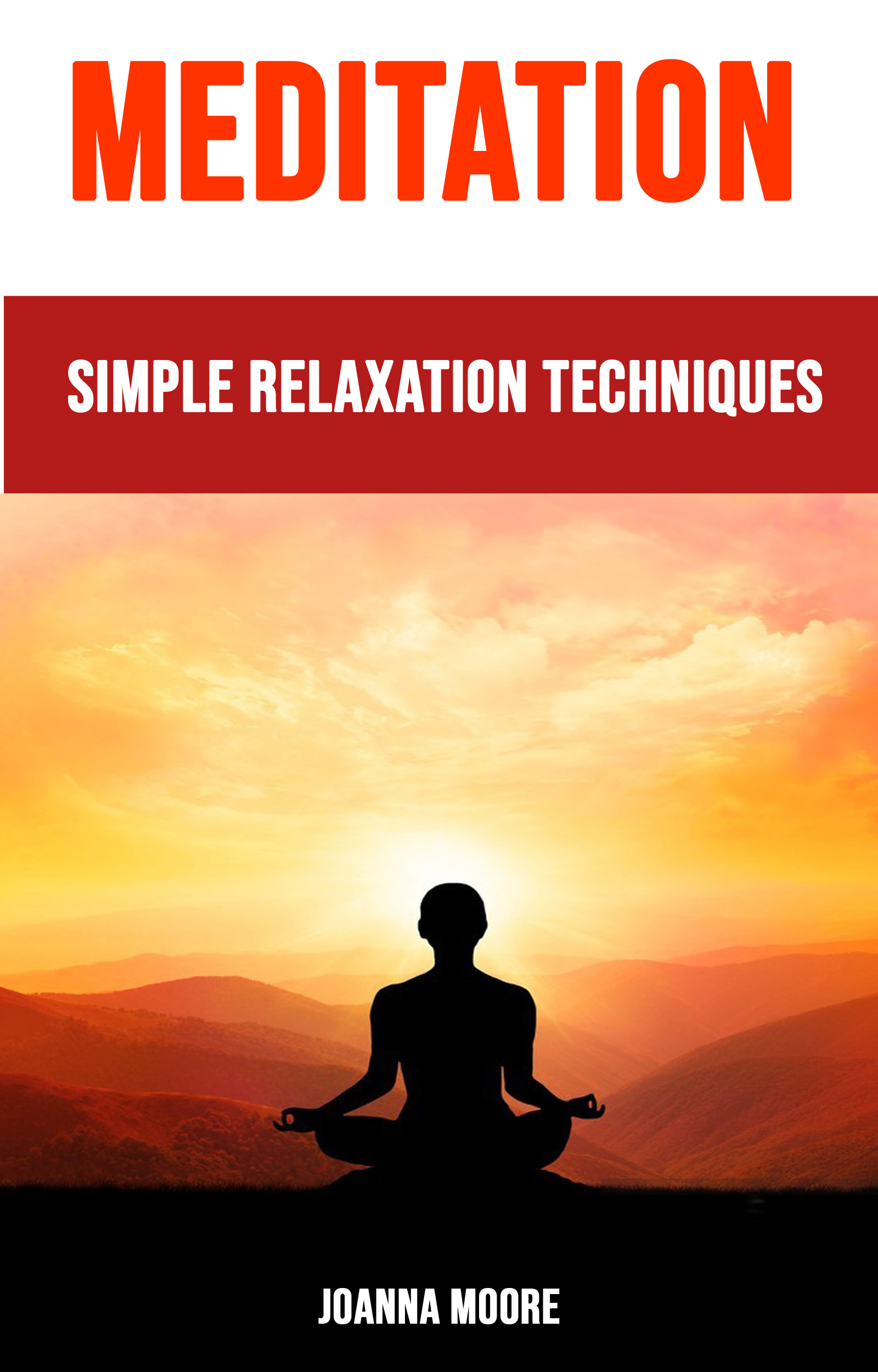 Meditation: simple relaxation techniques