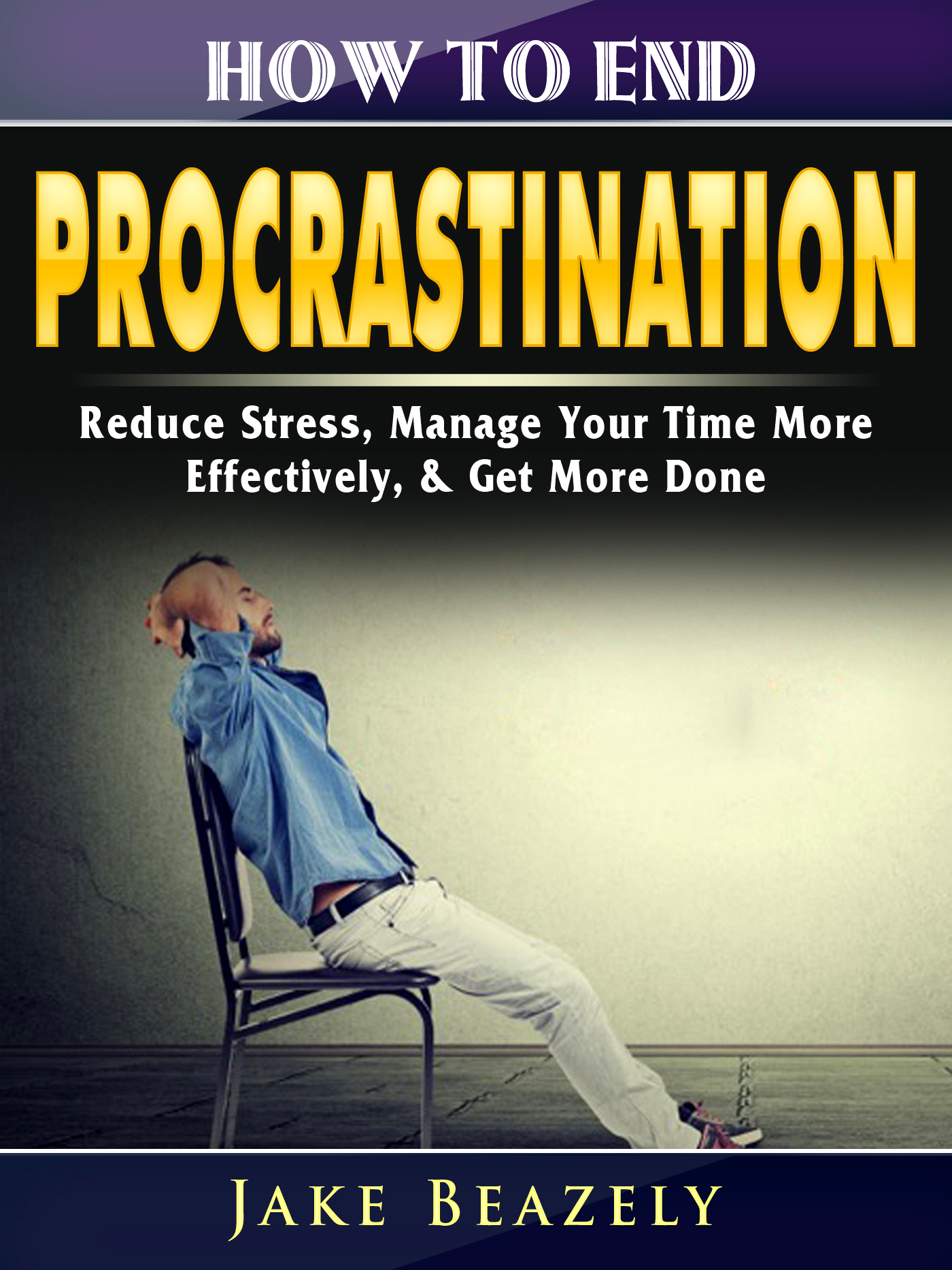 How to end procrastination