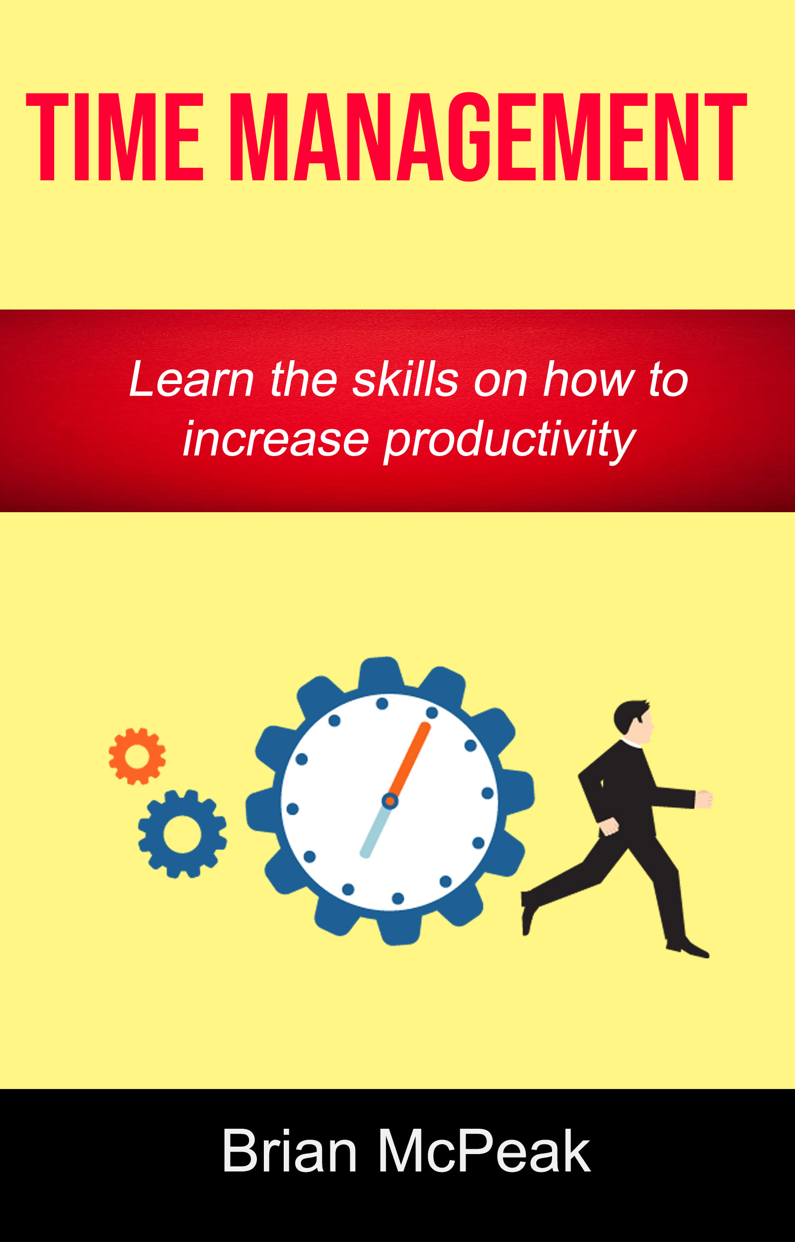 Time management: learn the skills on how to increase productivity