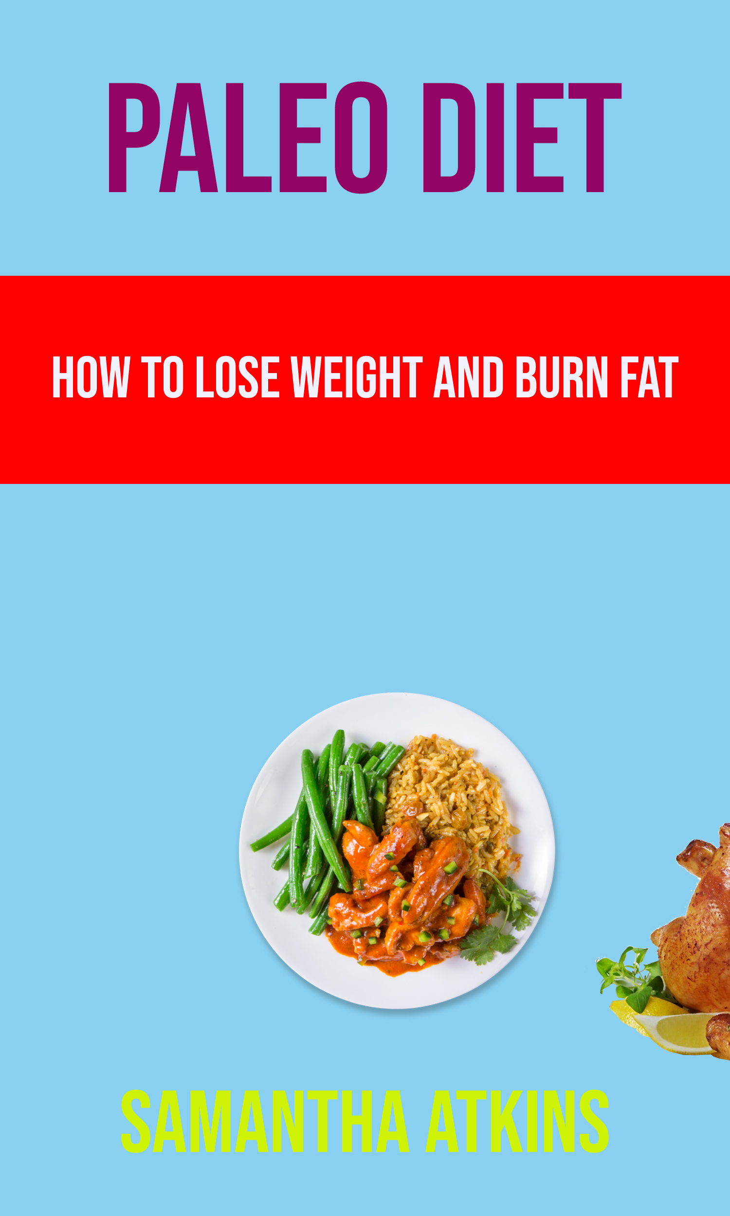 Paleo diet: how to lose weight and burn fat