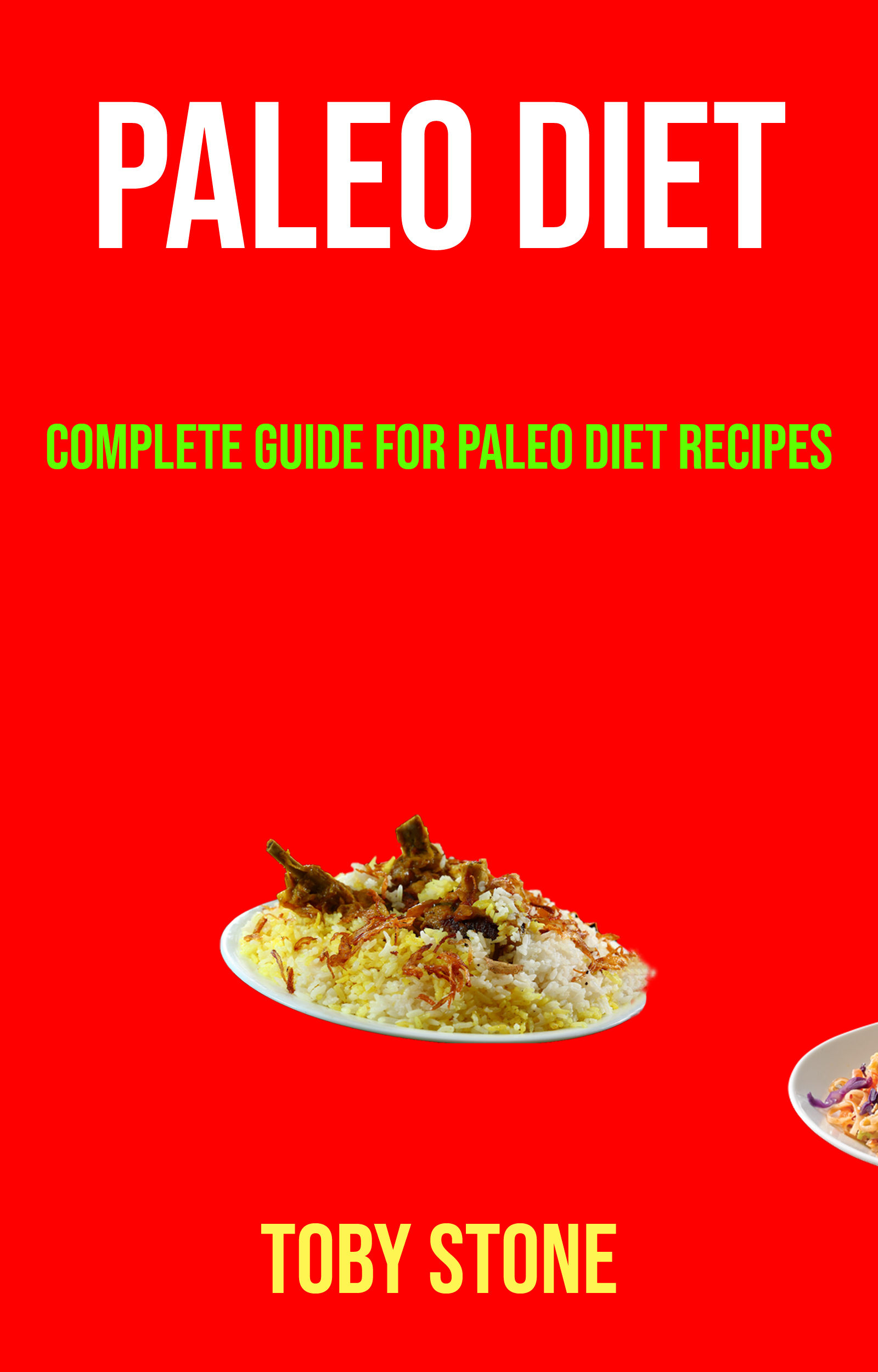 Paleo diet: complete guide for paleo diet recipes
