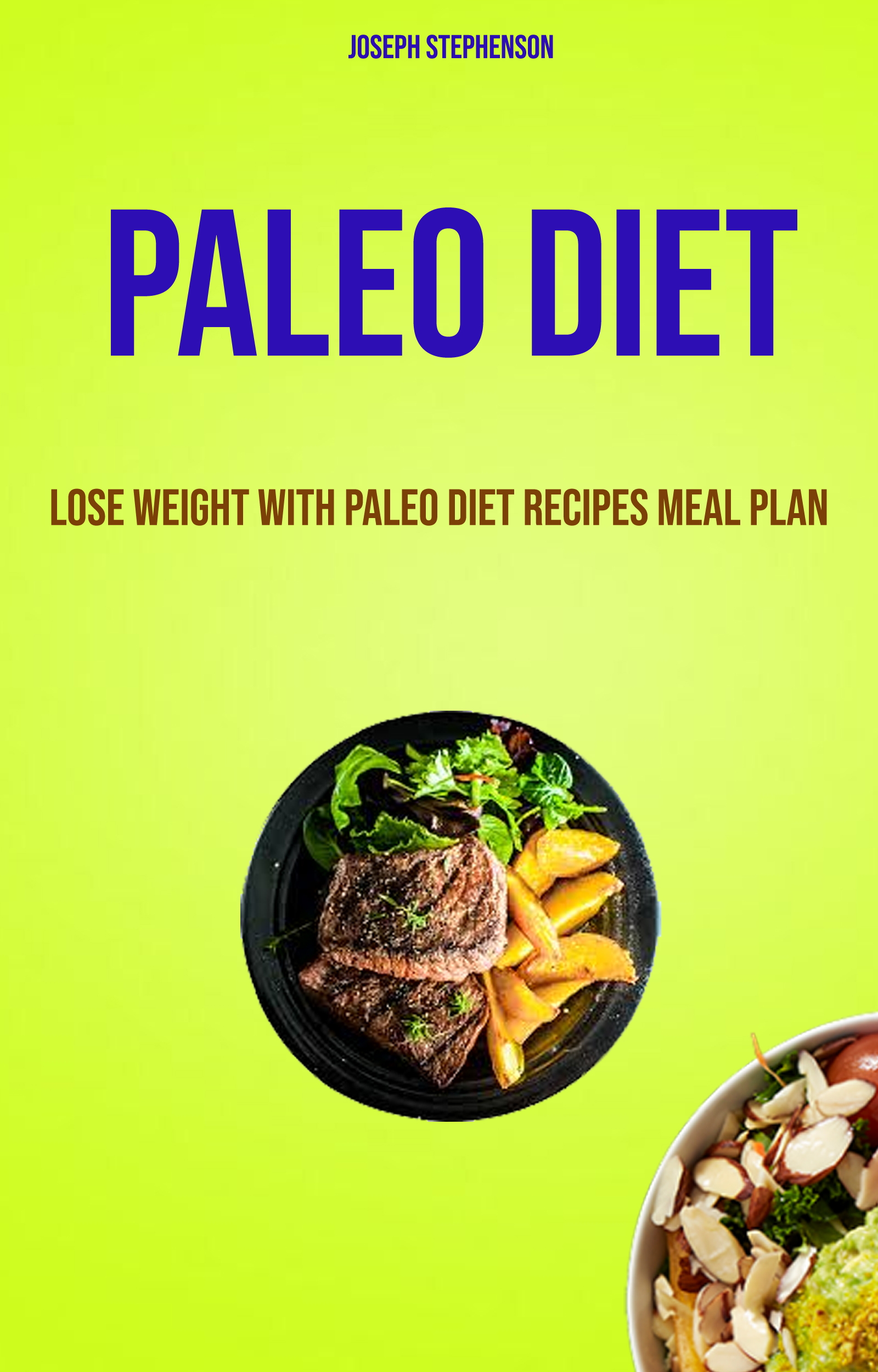 Paleo diet :lose weight with paleo diet recipes meal plan