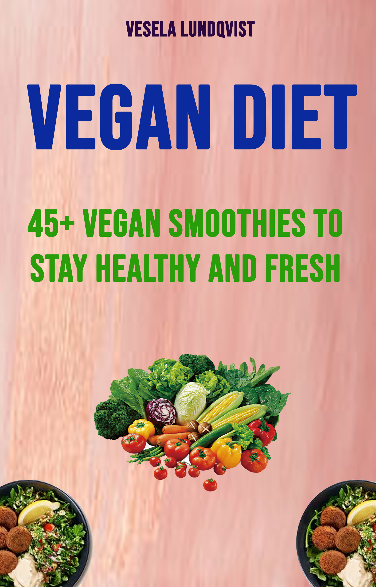 Vegan diet: 45+ vegan smoothies to stay healthy and fresh