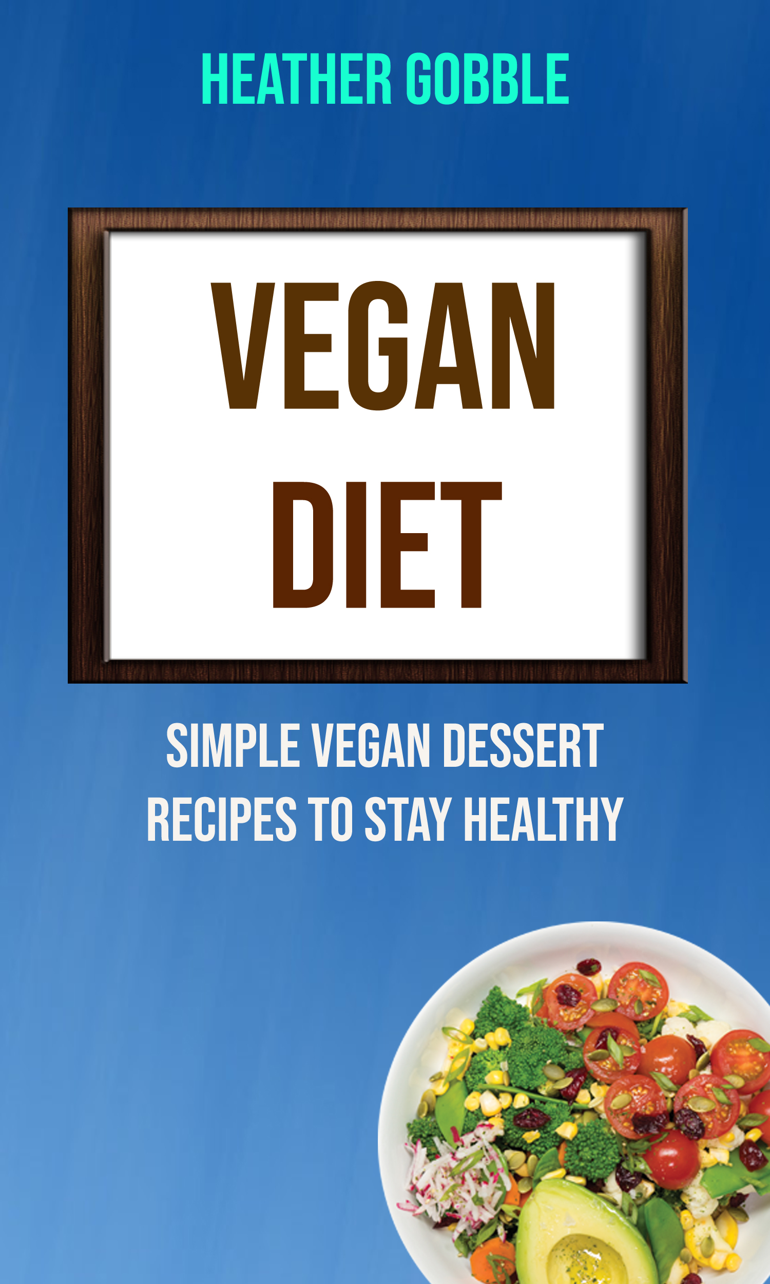 Vegan diet: simple vegan dessert recipes to stay healthy