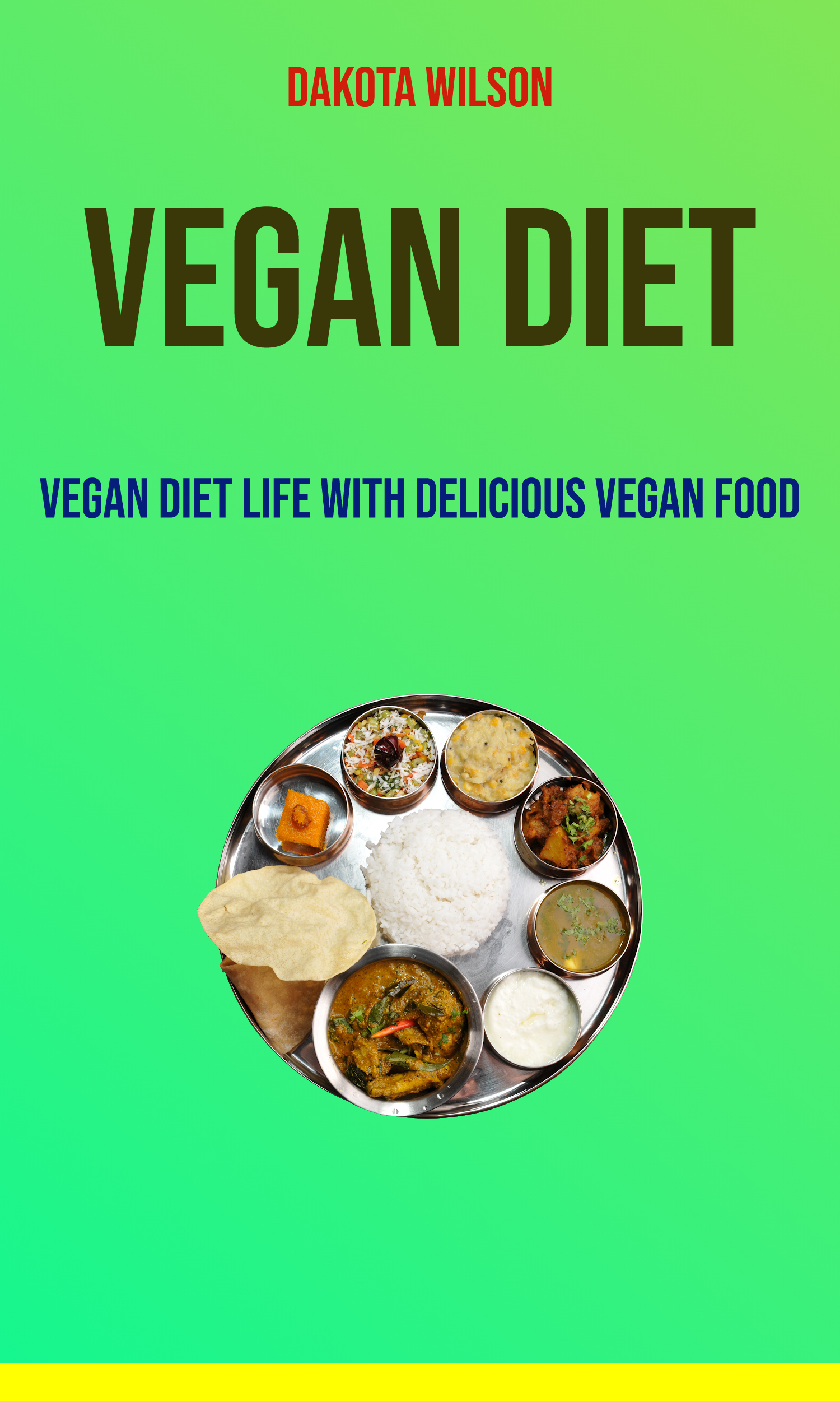 Vegan diet: vegan diet life with delicious vegan food
