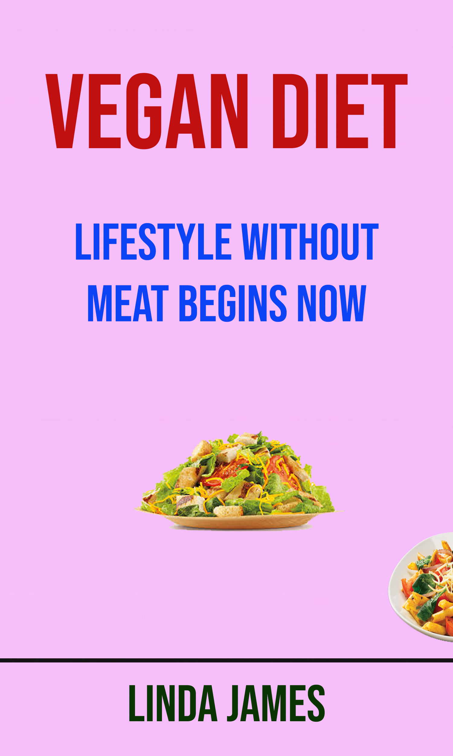 Vegan diet: lifestyle without meat begins now