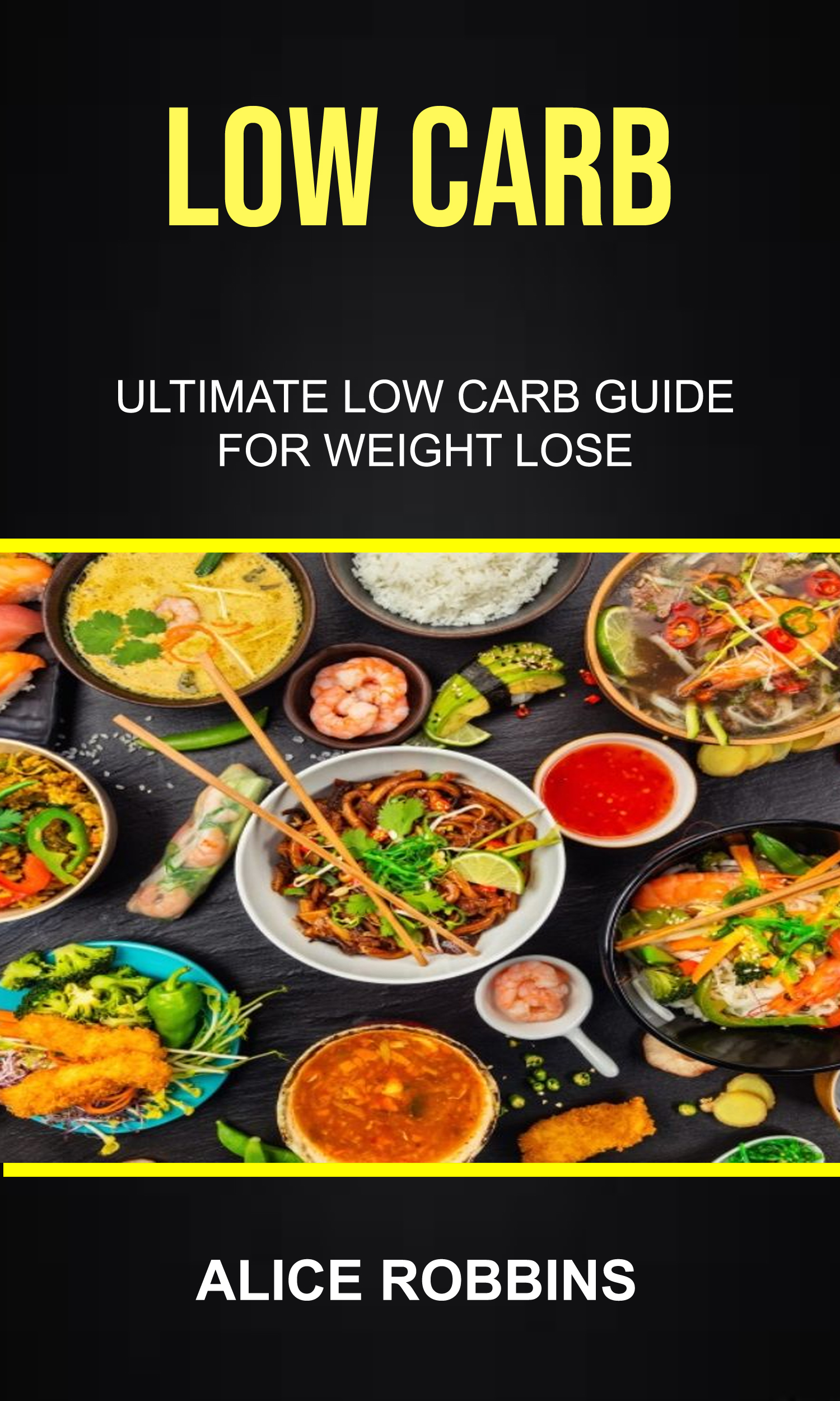 Low carb: ultimate low carb guide for weight lose