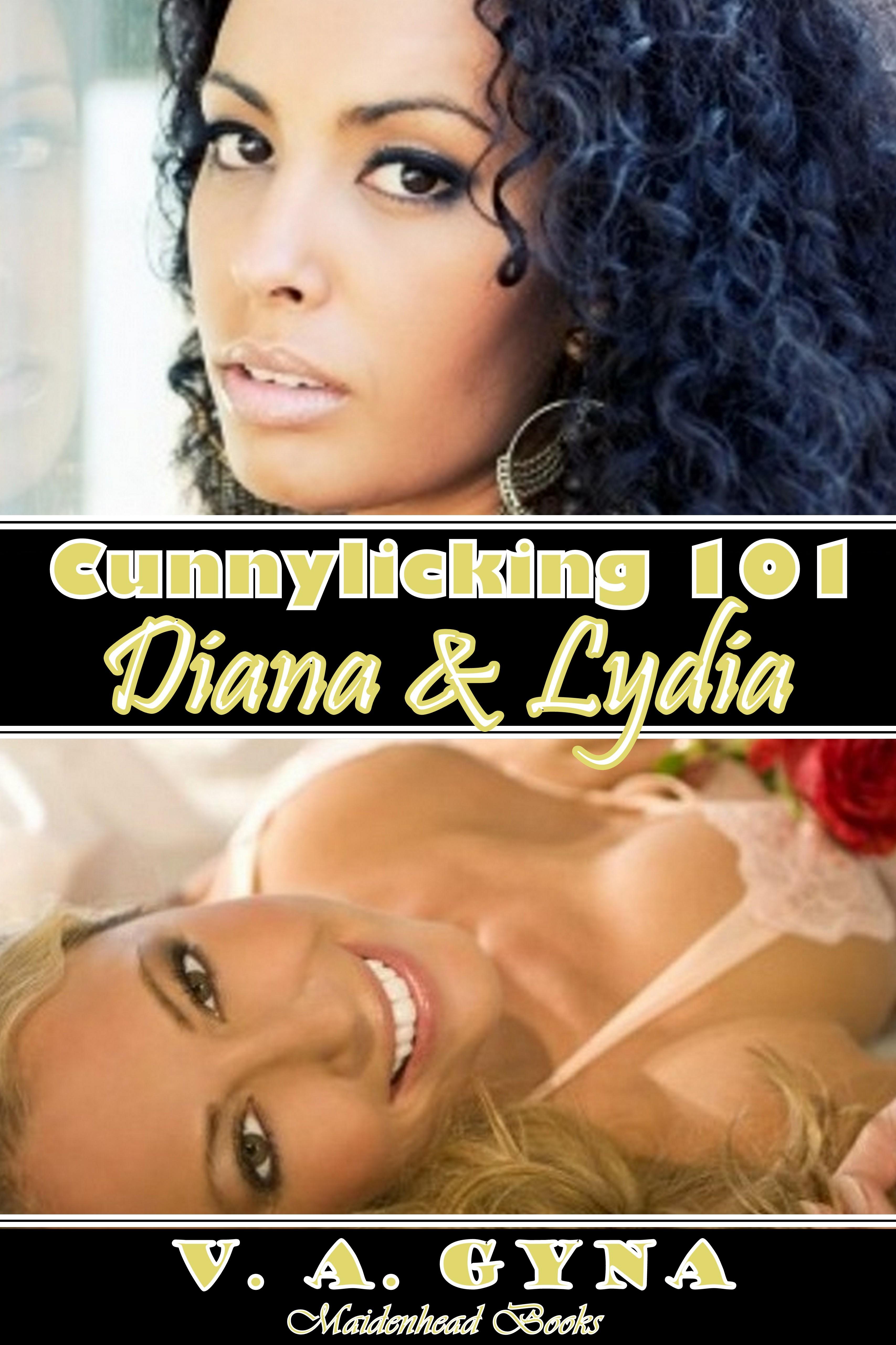 Cunnylicking 101 - lydia & diana
