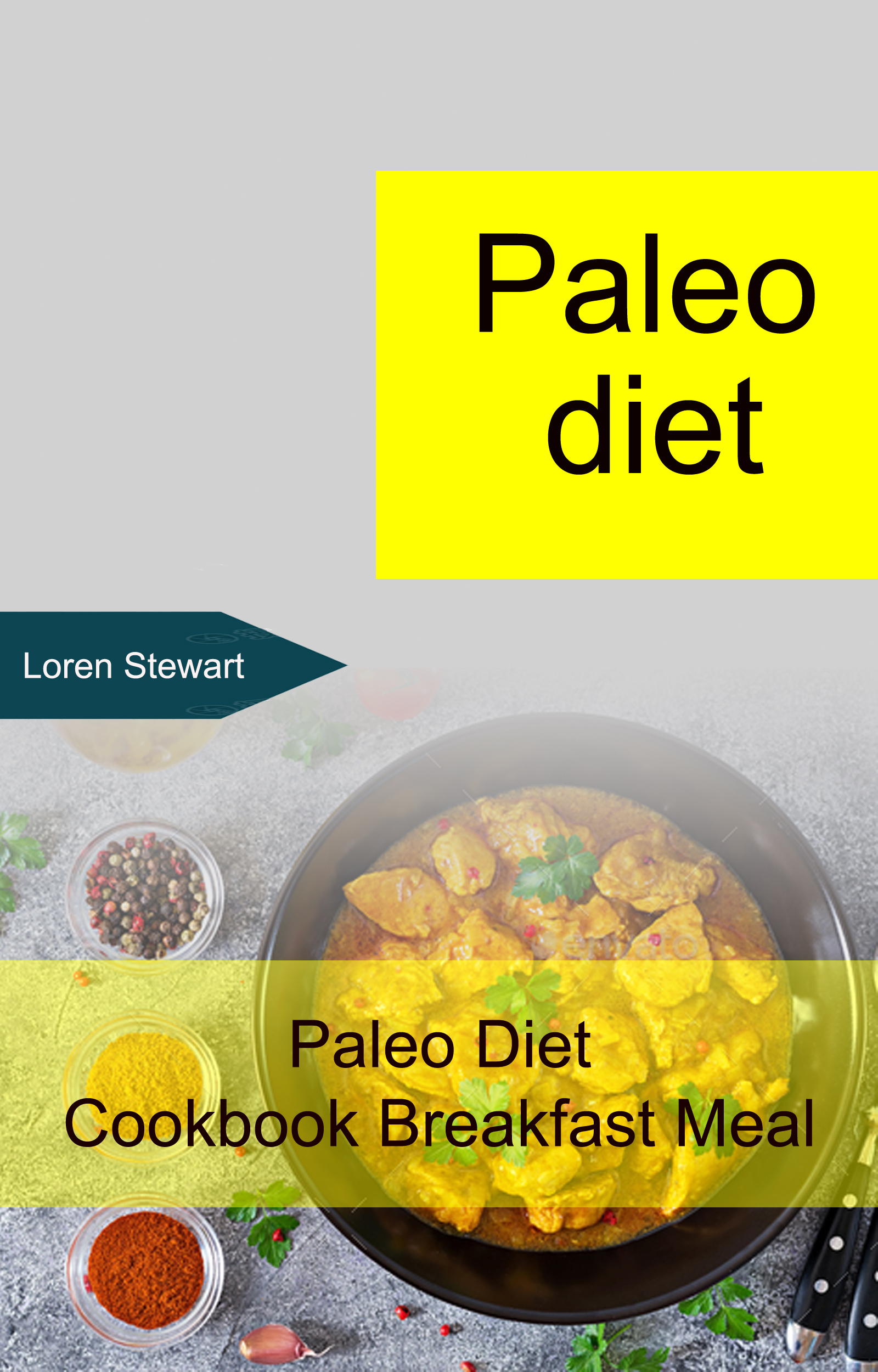 Paleo diet: paleo diet cookbook breakfast meal