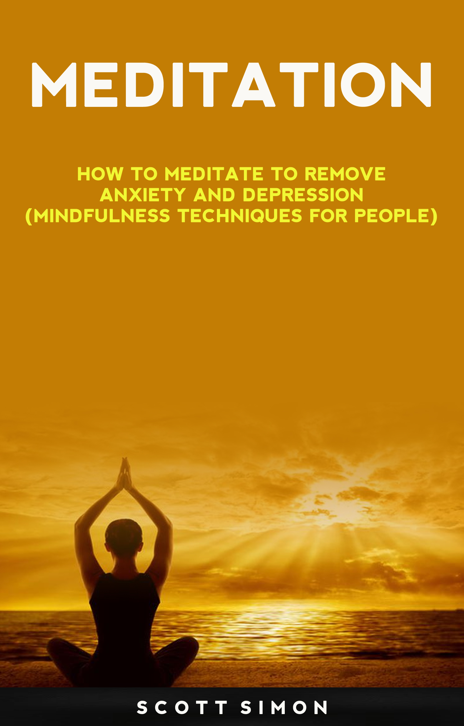 Babelcube - Meditation: how to meditate to remove anxiety ...