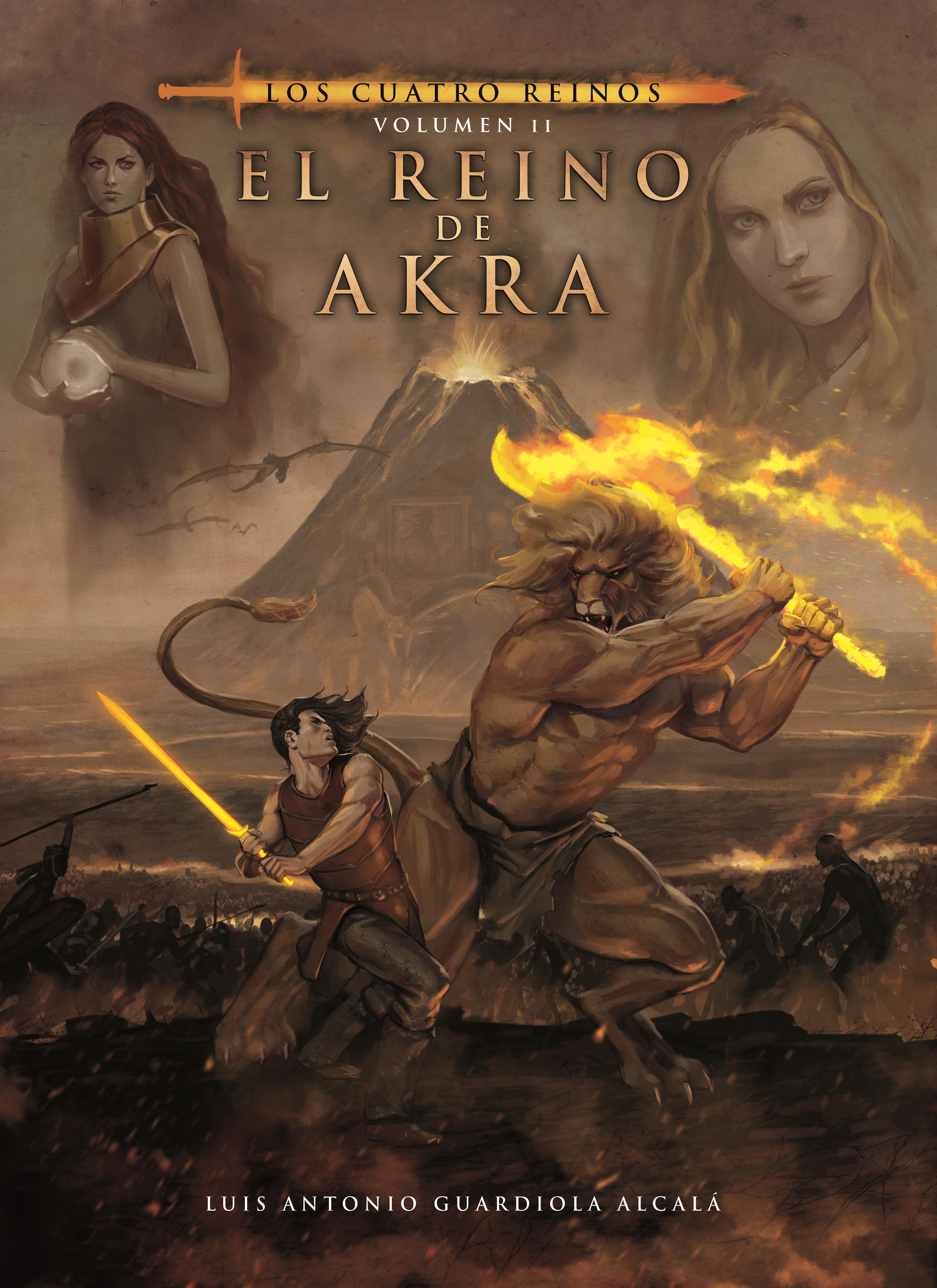 Los cuatro reinos, volumen ii. el reino de akra
