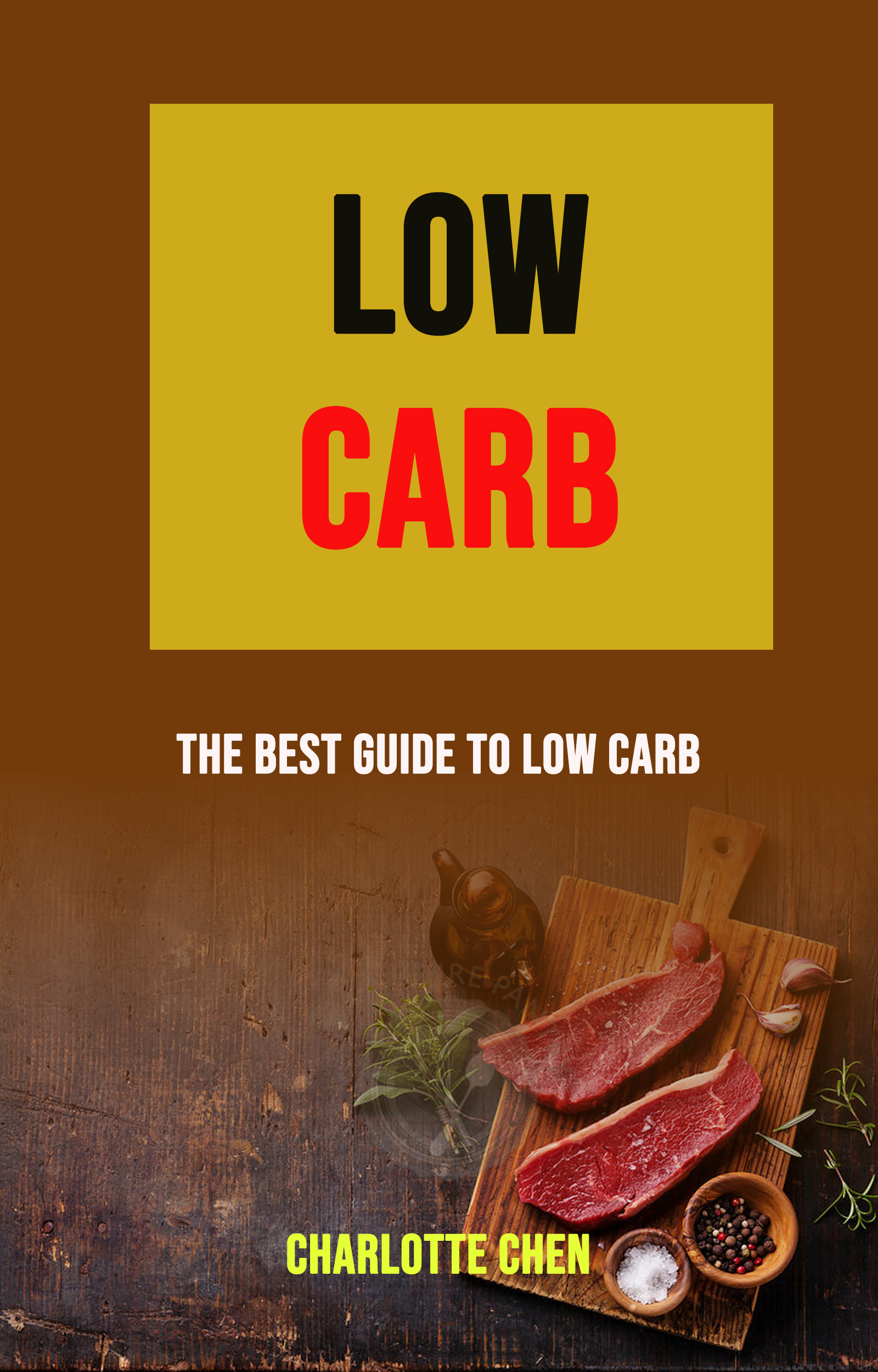 Low carb: the best guide to low carb