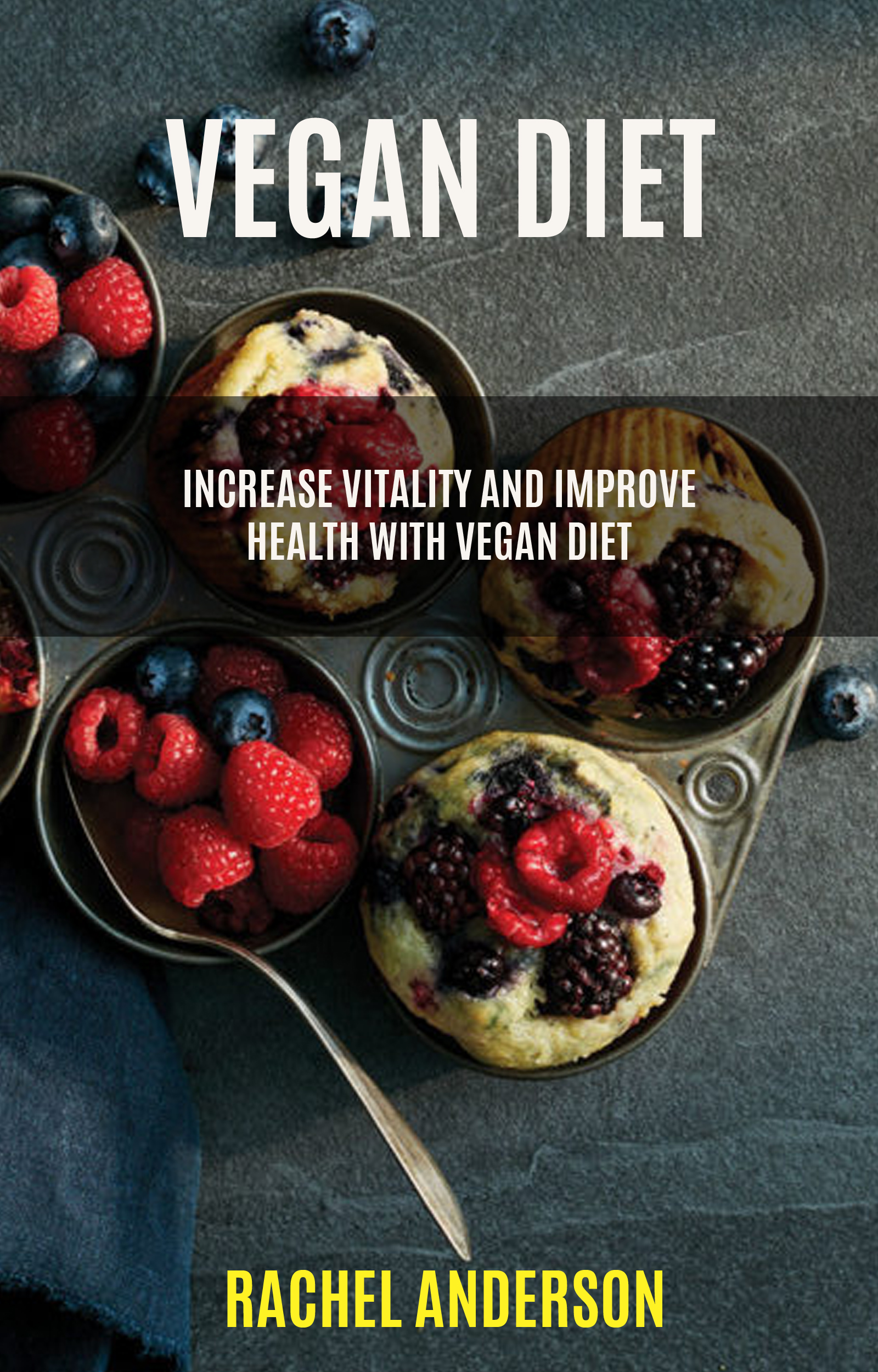 Vegan diet: increase vitality and improve health with vegan diet