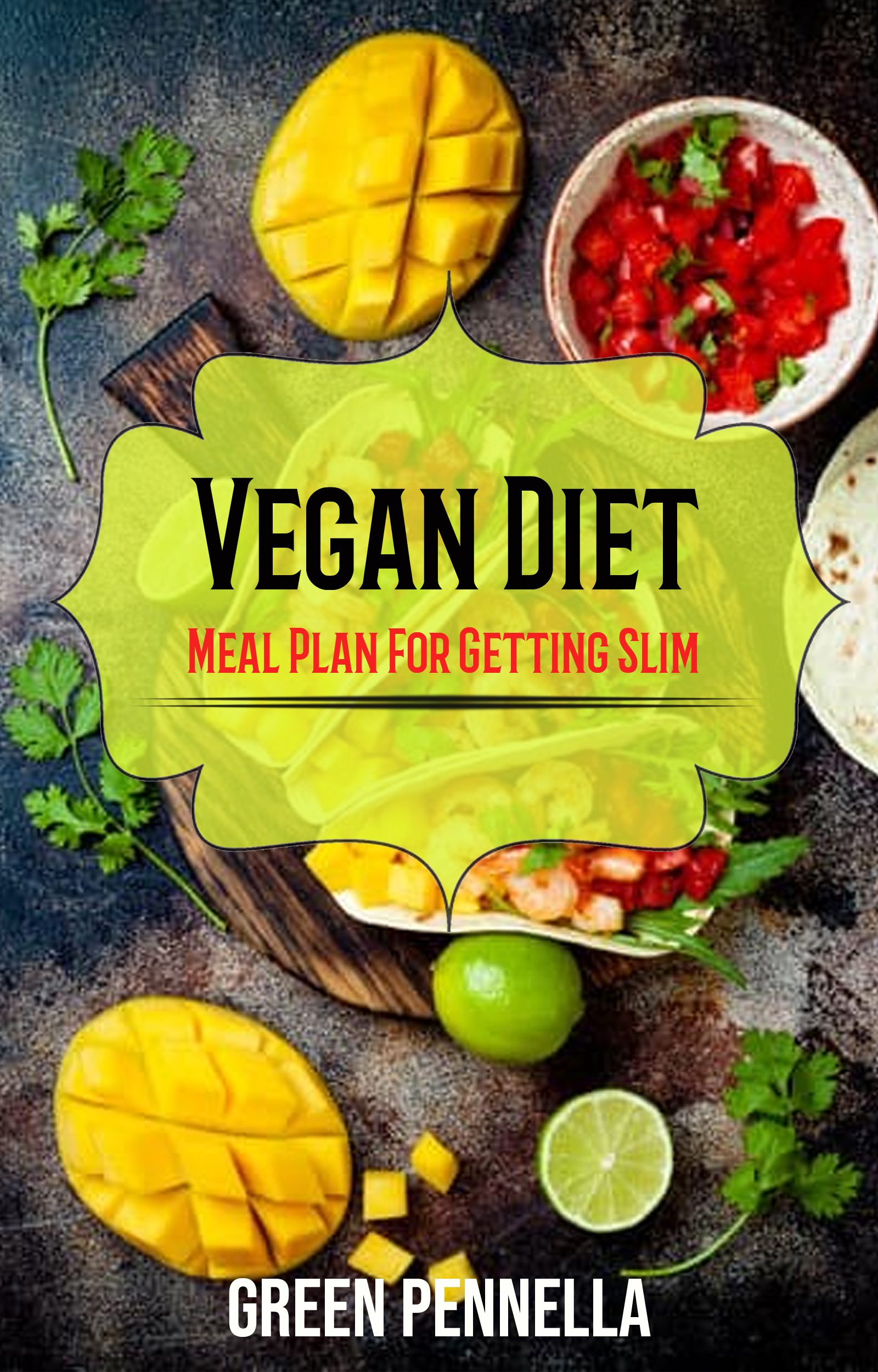 Vegan diet: meal plan for getting slim