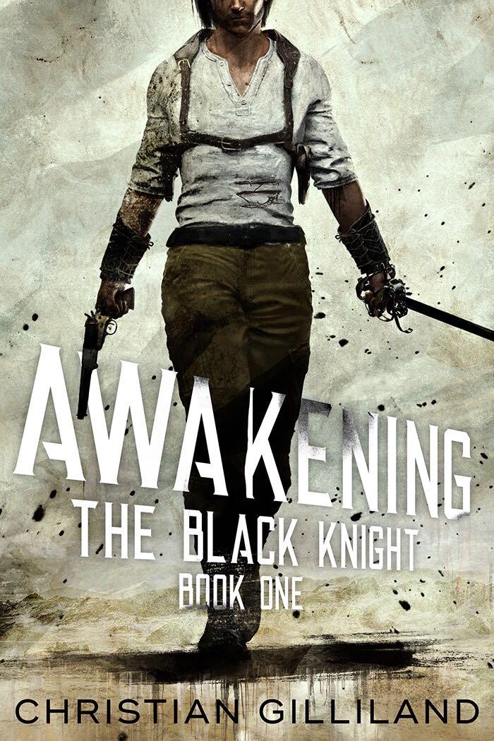 Awakening (the black knight book 1)