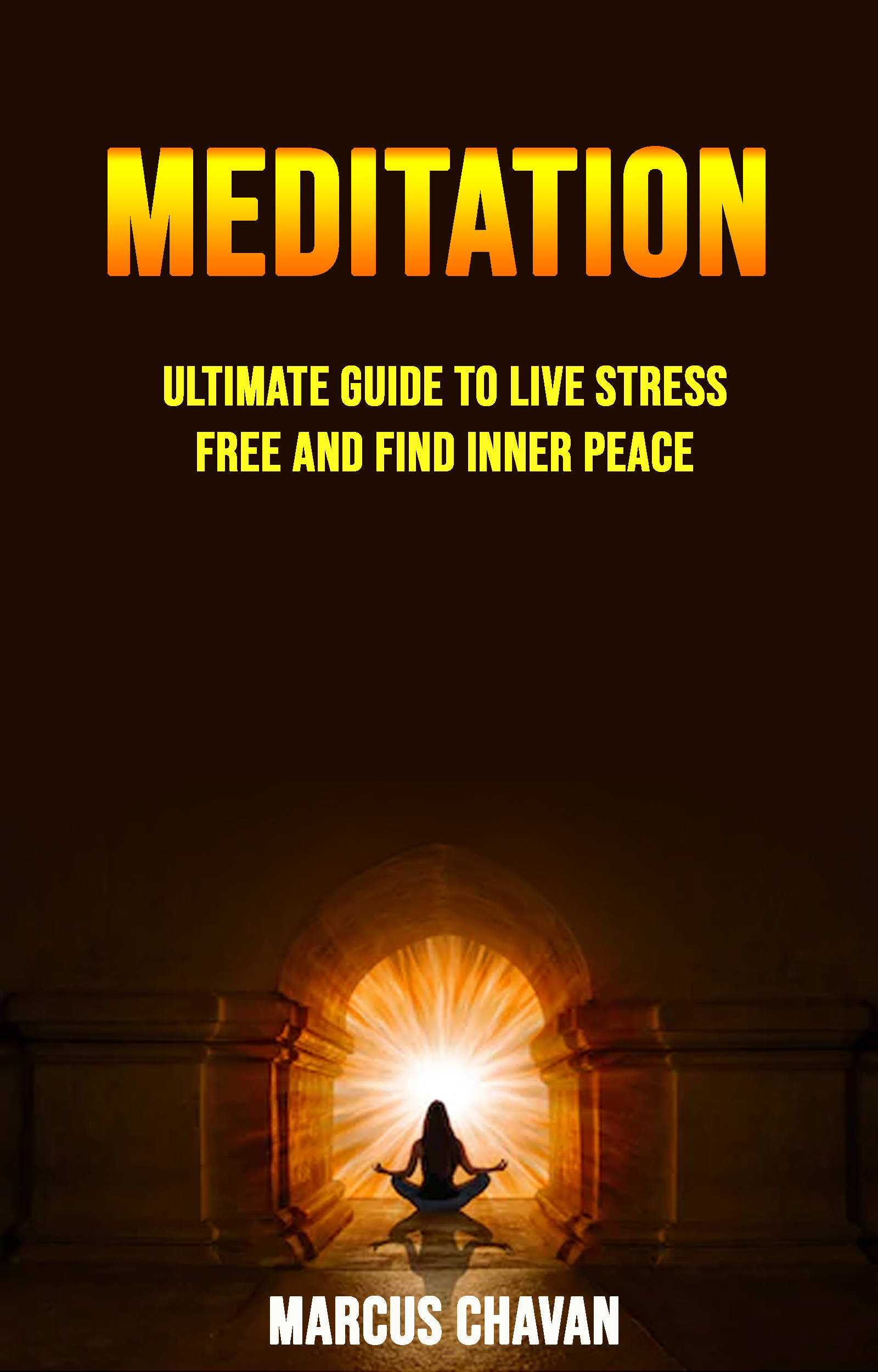 Babelcube - Meditation: ultimate guide to live stress free ...