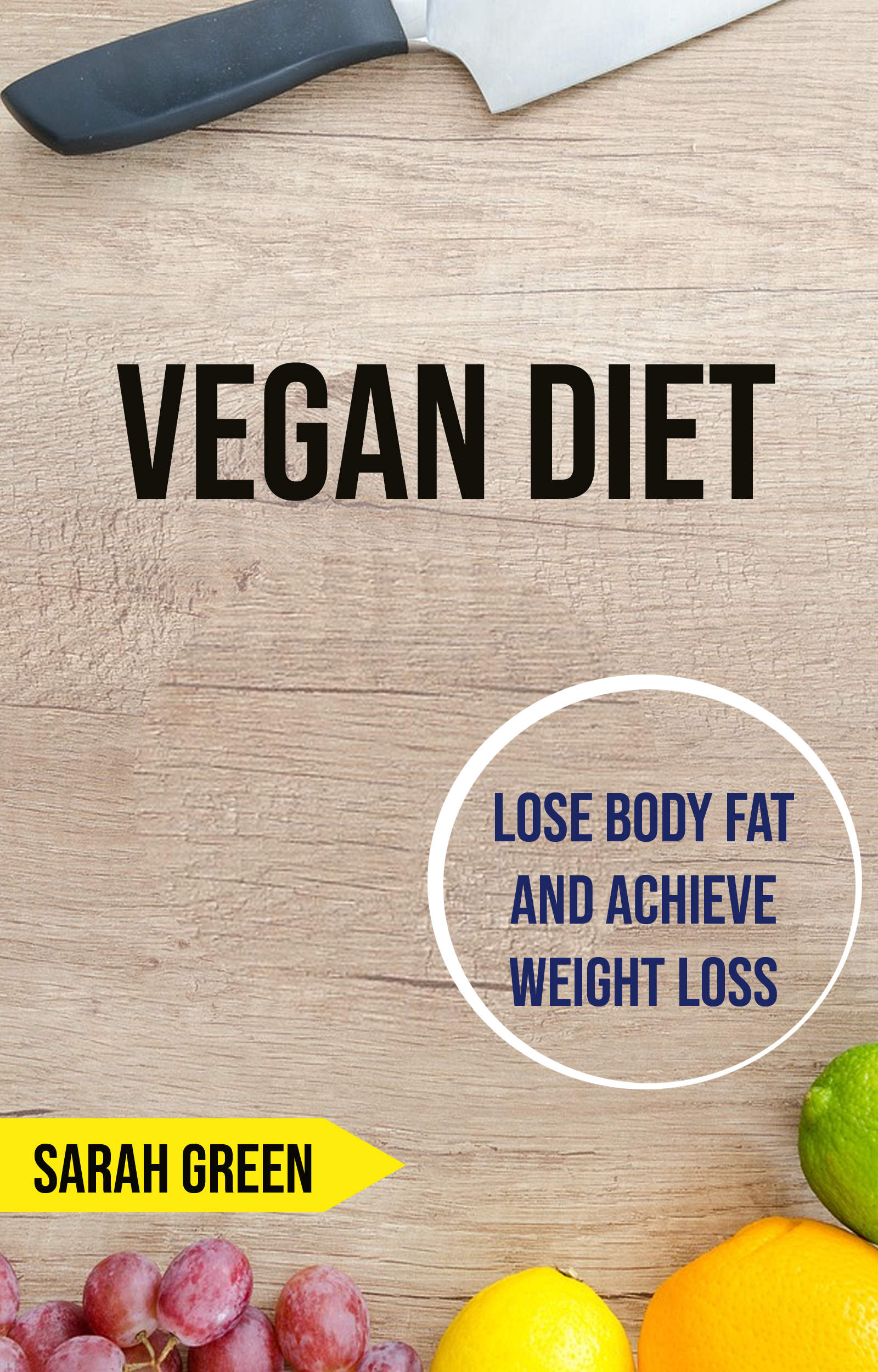 Vegan diet: lose body fat and achieve weight loss