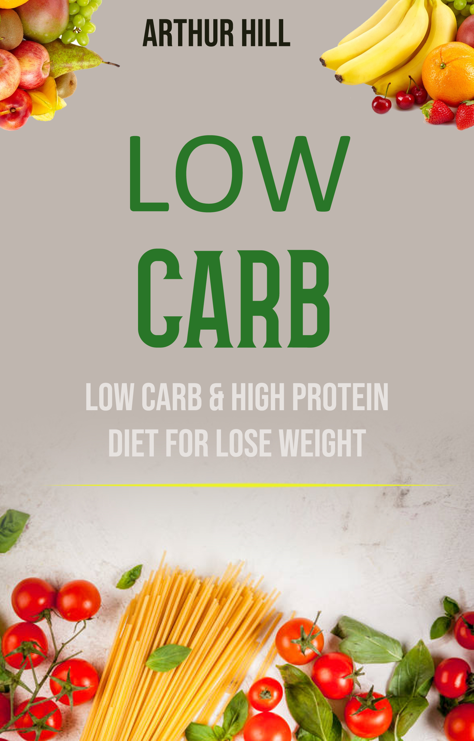Low carb: low carb & high protein diet for lose weight