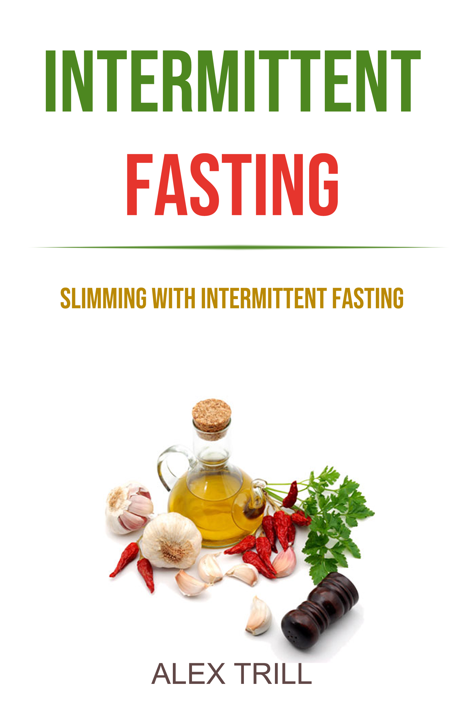 Intermittent fasting: slimming with intermittent fasting