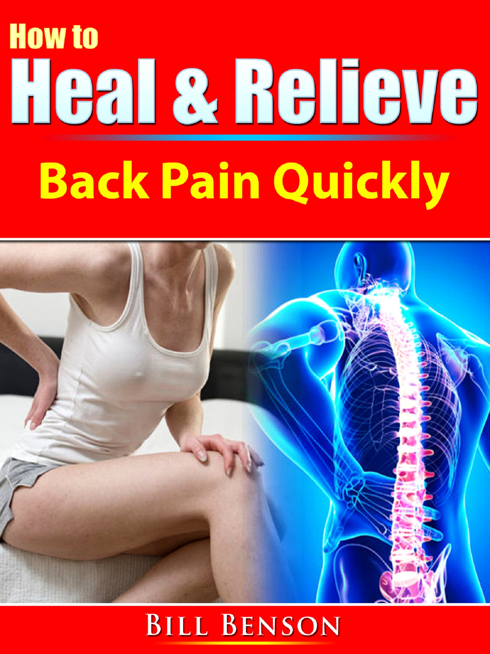 How to heal & relieve back pain quickly