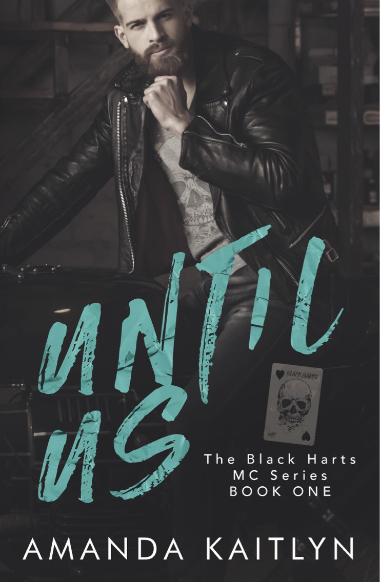 Until us (the black harts mc - a prequel)