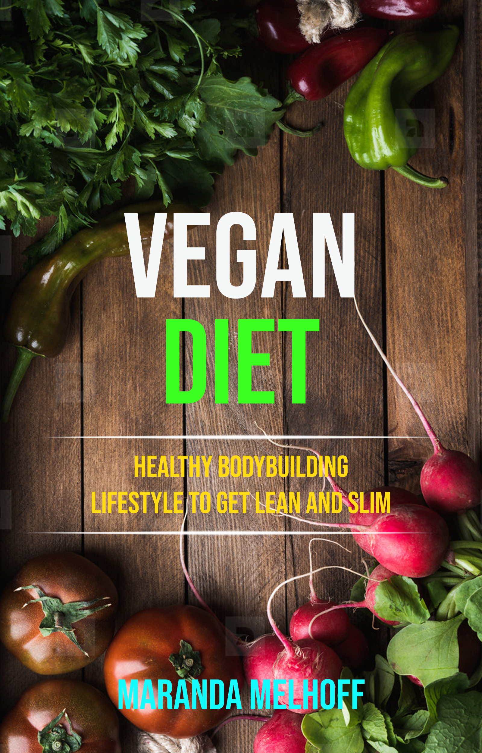Vegan diet: healthy bodybuilding lifestyle to get lean and slim