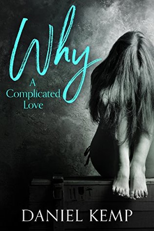 Why? a complicated love