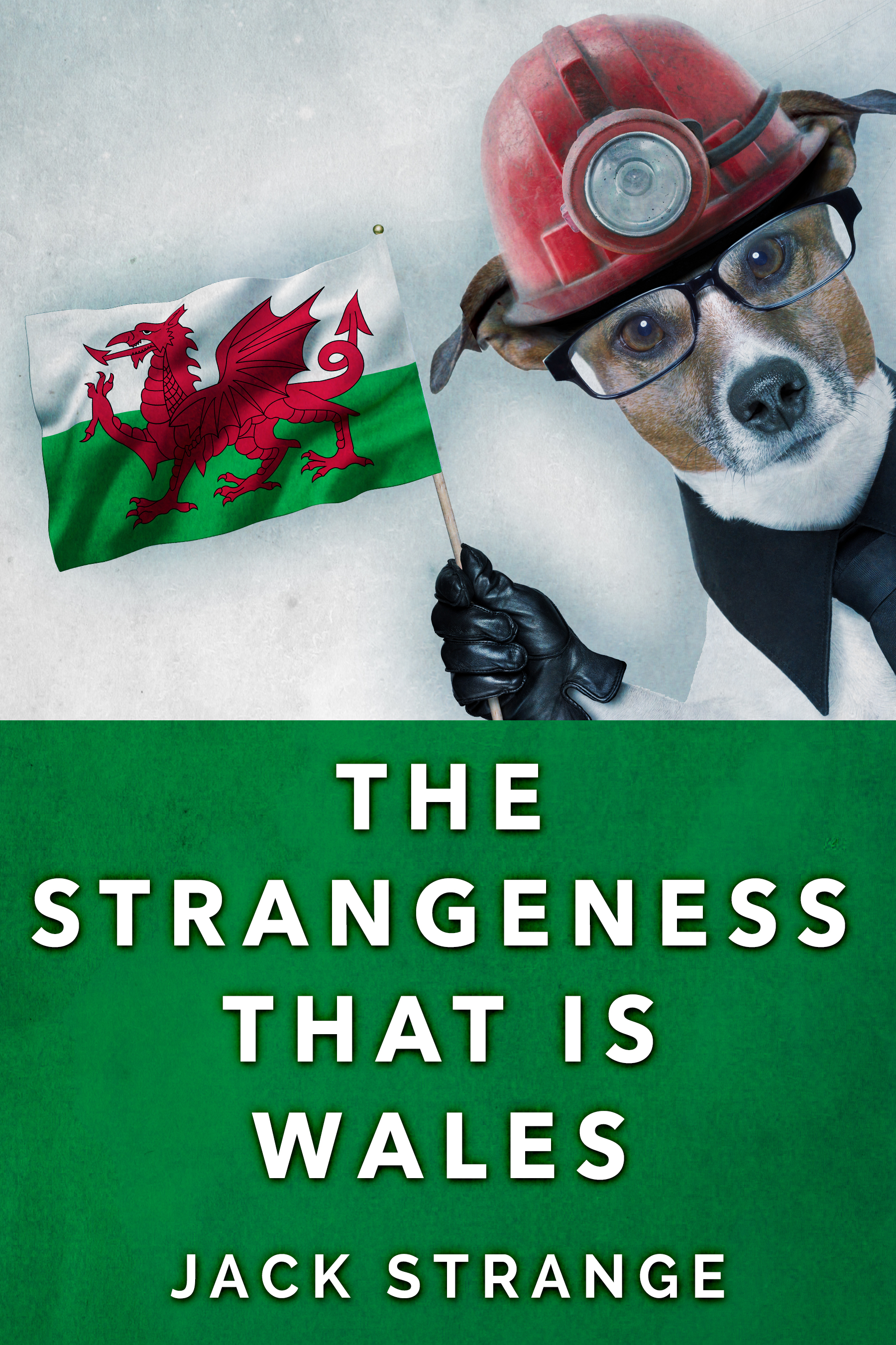 The strangeness that is wales
