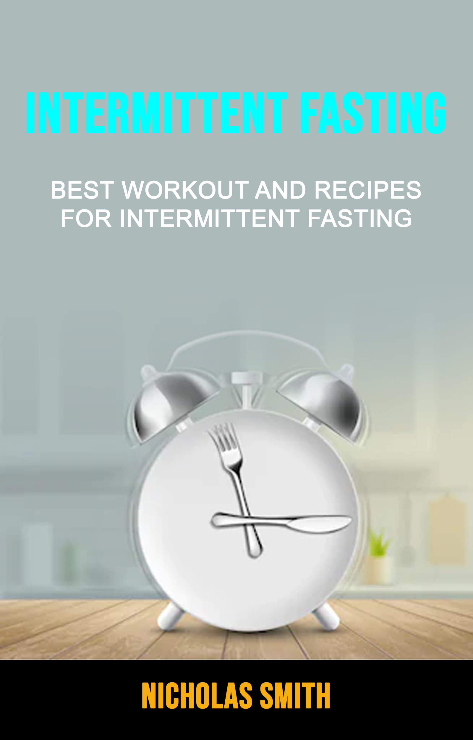 Intermittent fasting: best workout and recipes for intermittent fasting