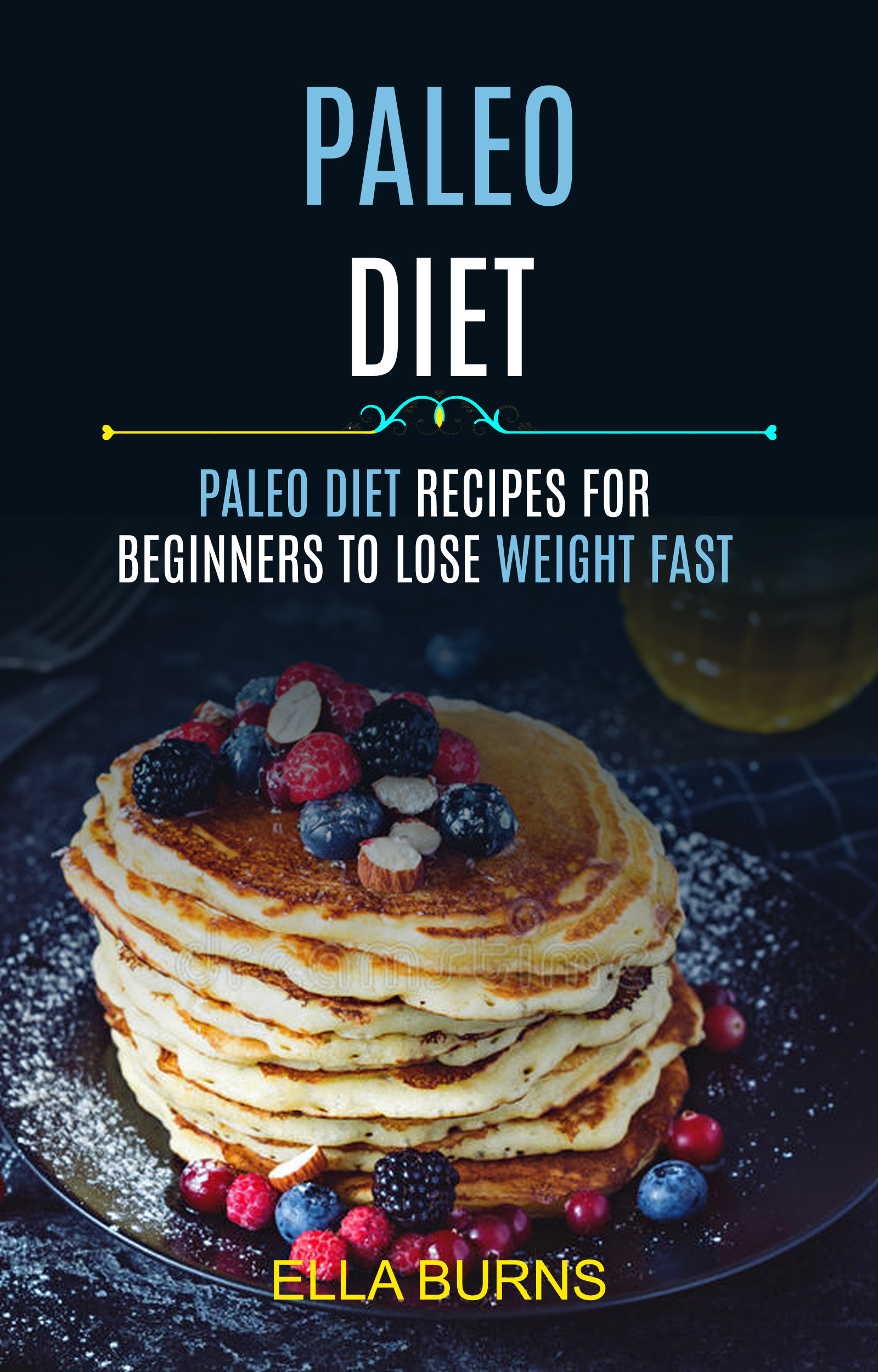 Paleo diet: paleo diet recipes for beginners to lose weight fast