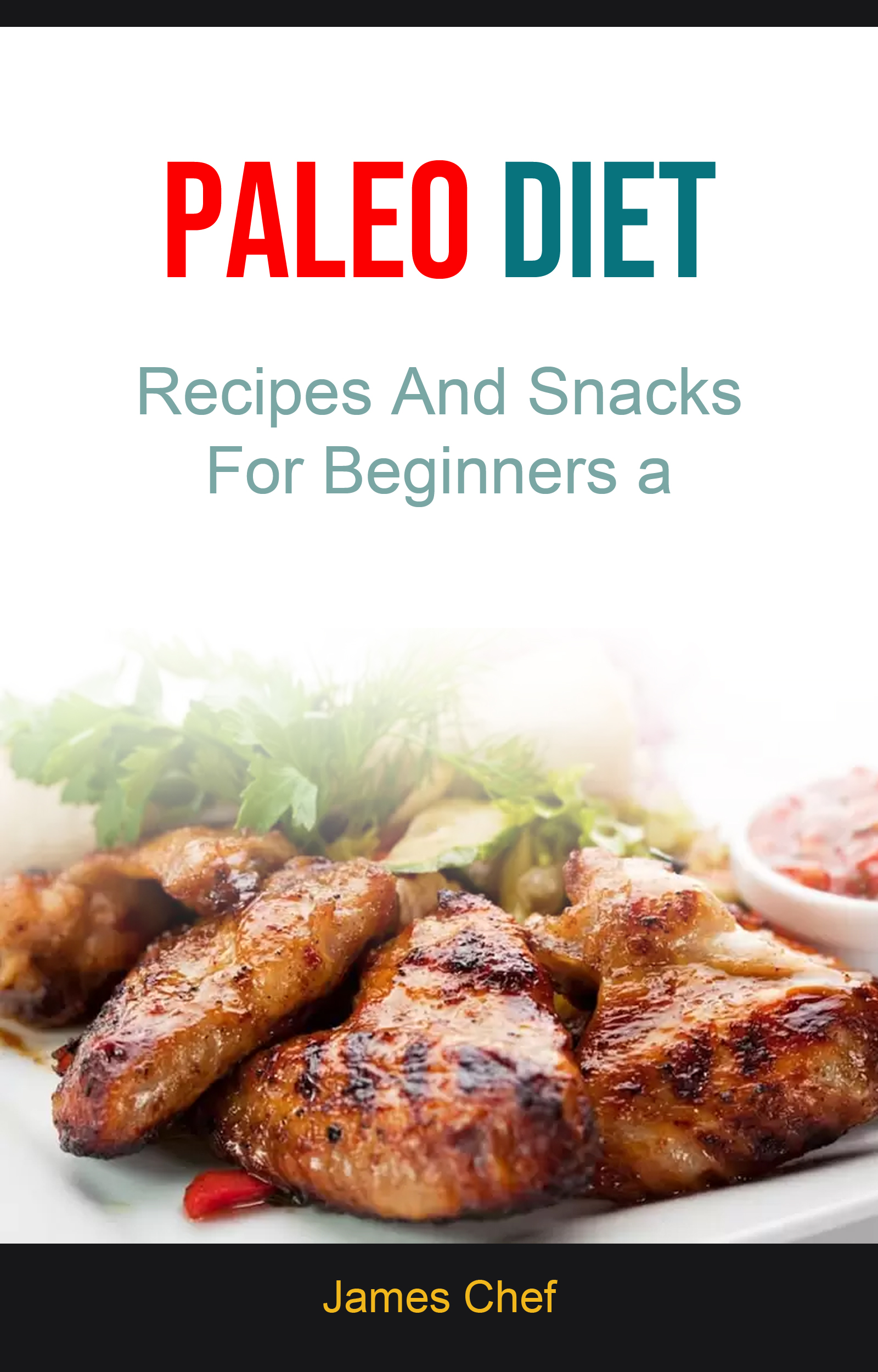 Paleo diet: recipes and snacks for beginners