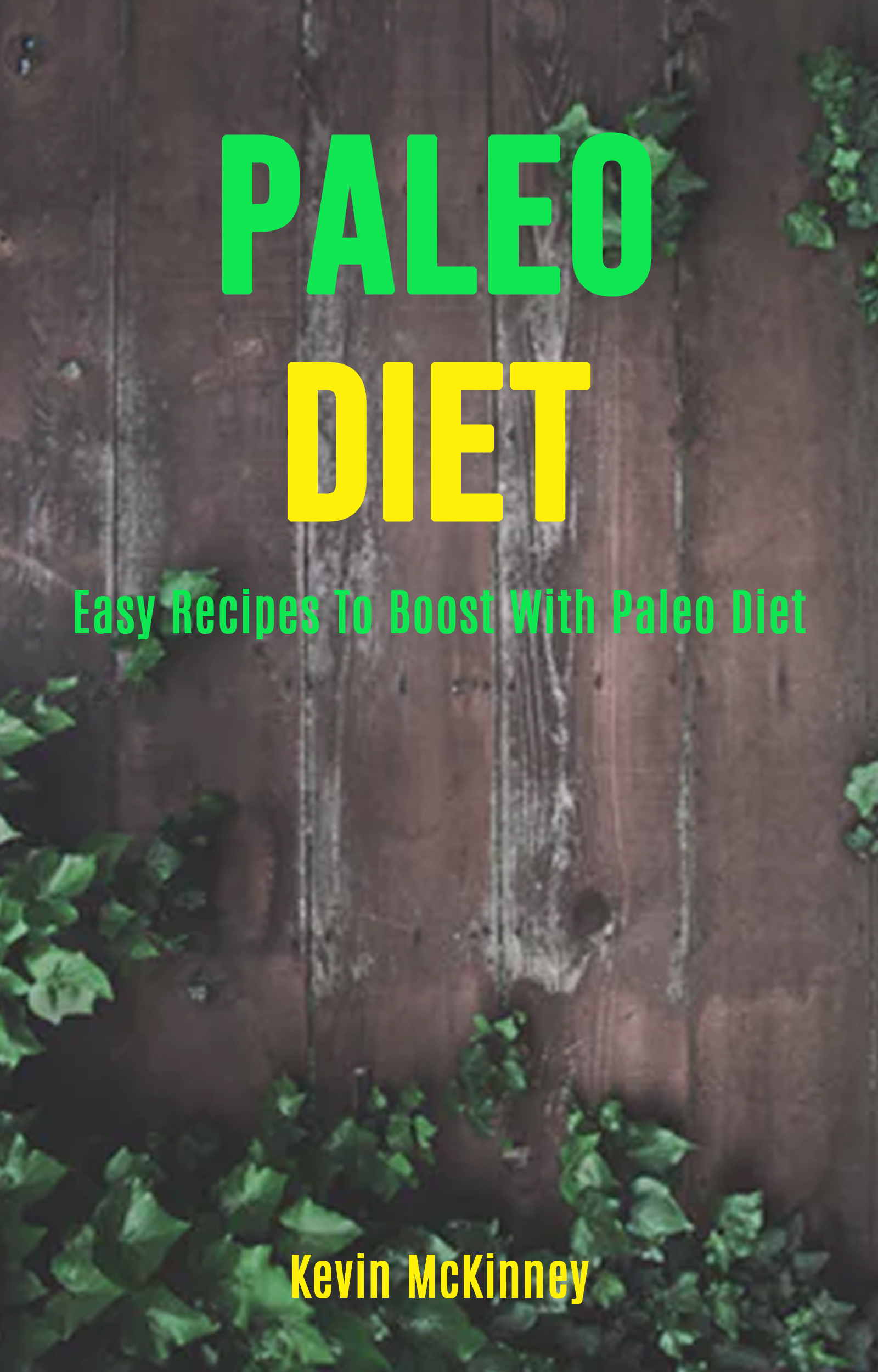 Paleo diet: easy recipes to boost with paleo diet