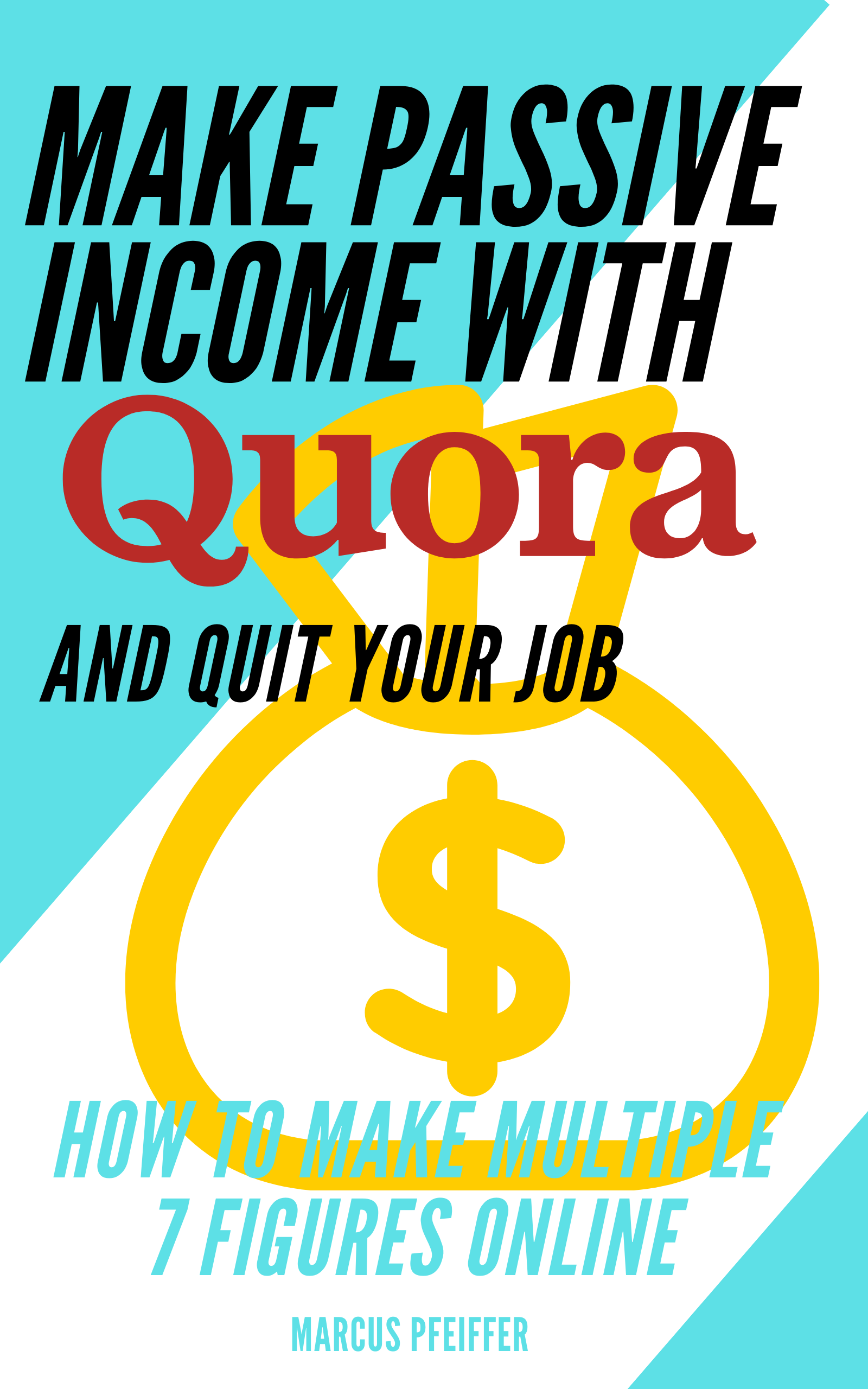 Make passive income with quora and quit your job