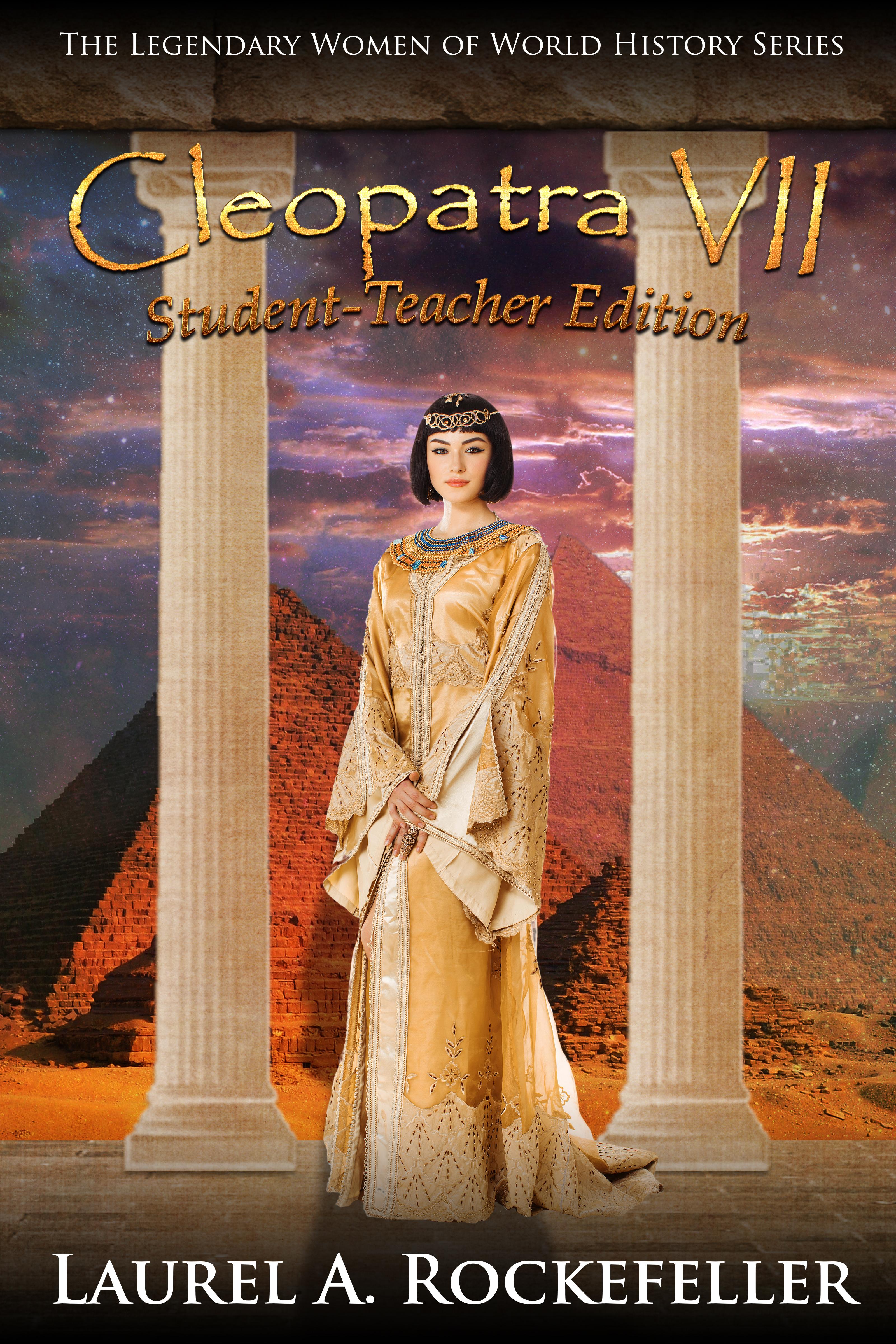 Cleopatra vii: student - teacher edition