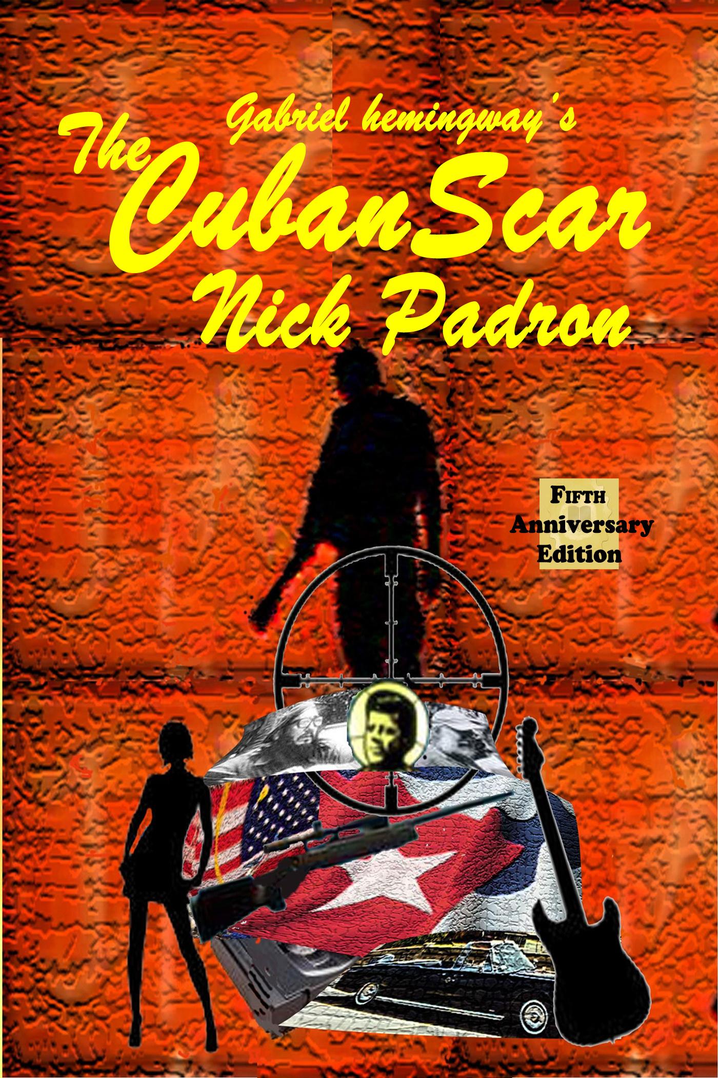 The cuban scar