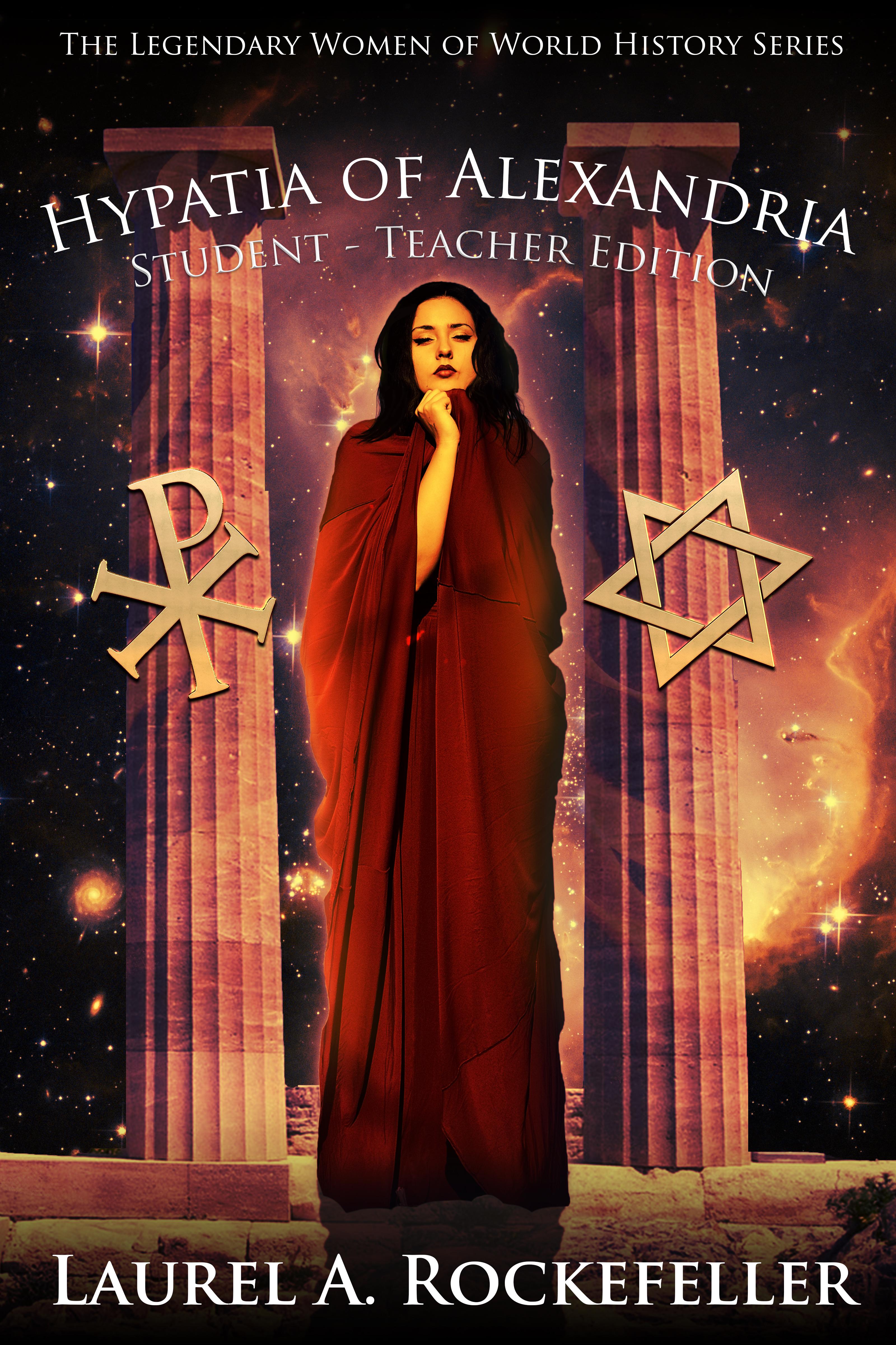 Hypatia of alexandria: student - teacher edition