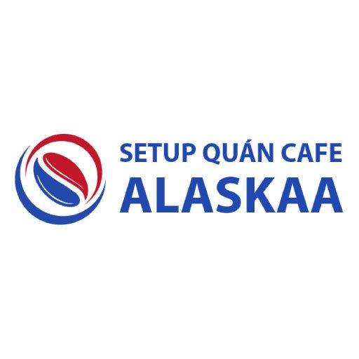 Setup quán cafe alaskaa